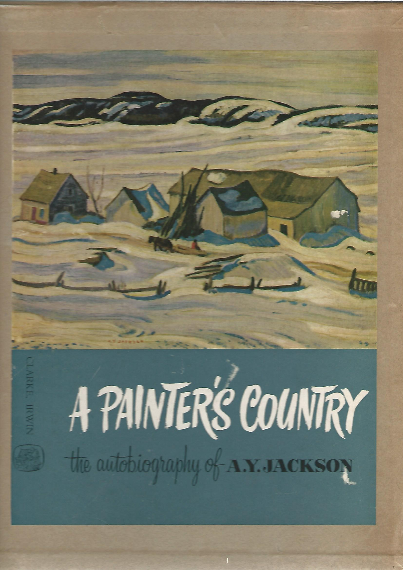 Image for A Painter's Country: The Autobiography of A.Y. Jackson.