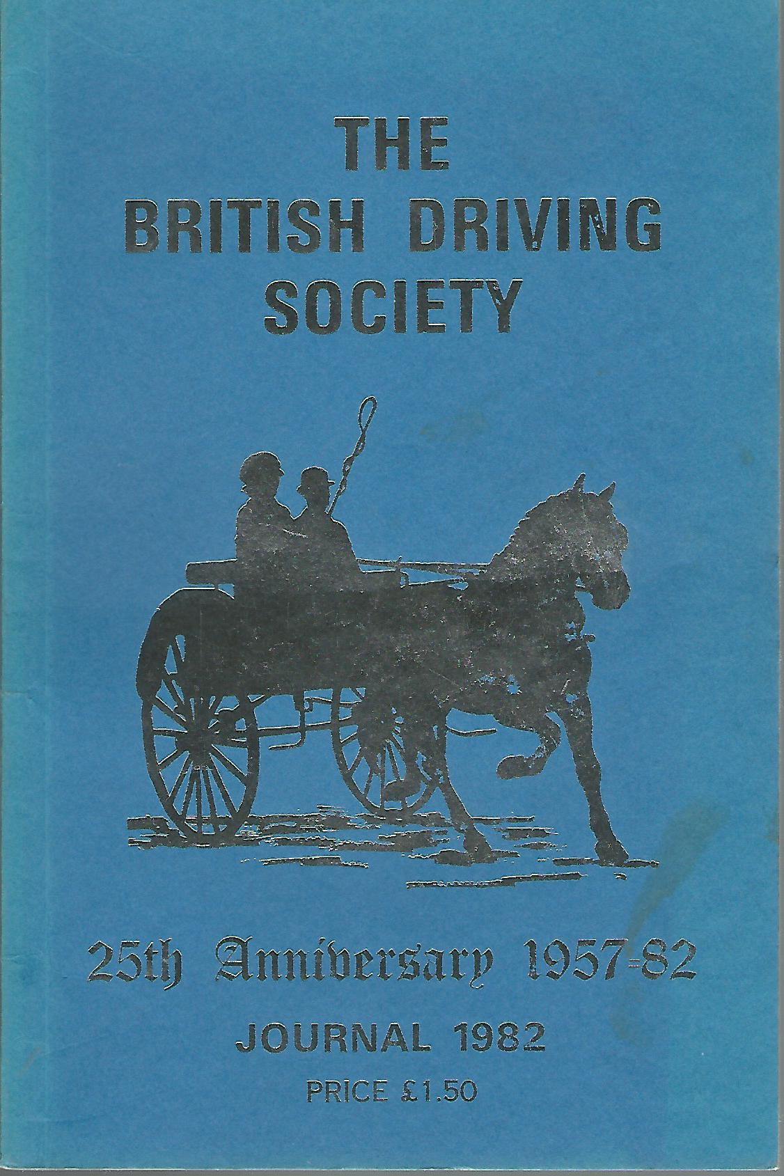 Image for The British Driving Society Journal 1982. 25th Anniversary 1957-82.