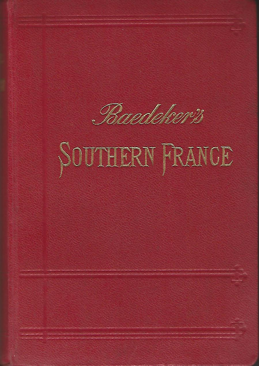 Image for Baedeker's Southern France Including Corsica: Handbook for Travellers.