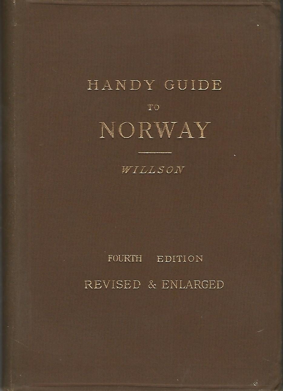 Image for Handy Guide to Norway with Maps and Appendices on: The History of Norway, Fishing Notes and Photography, Glacier Climbing, Cycling in Norway.