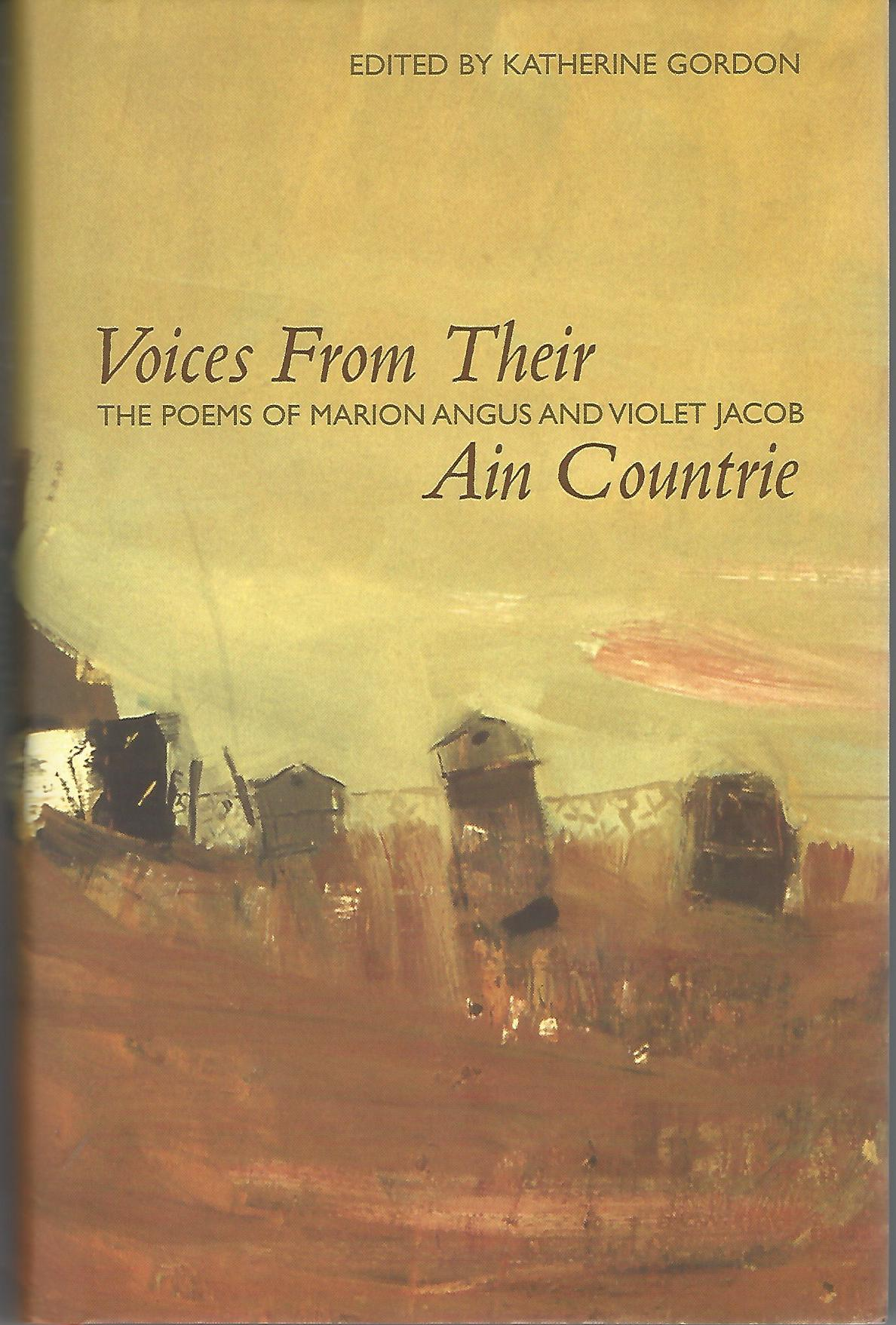 Image for Voices from Their Ain Countrie: The Poems of Marion Angus and Violet Jacob (ASLS Annual Volumes)