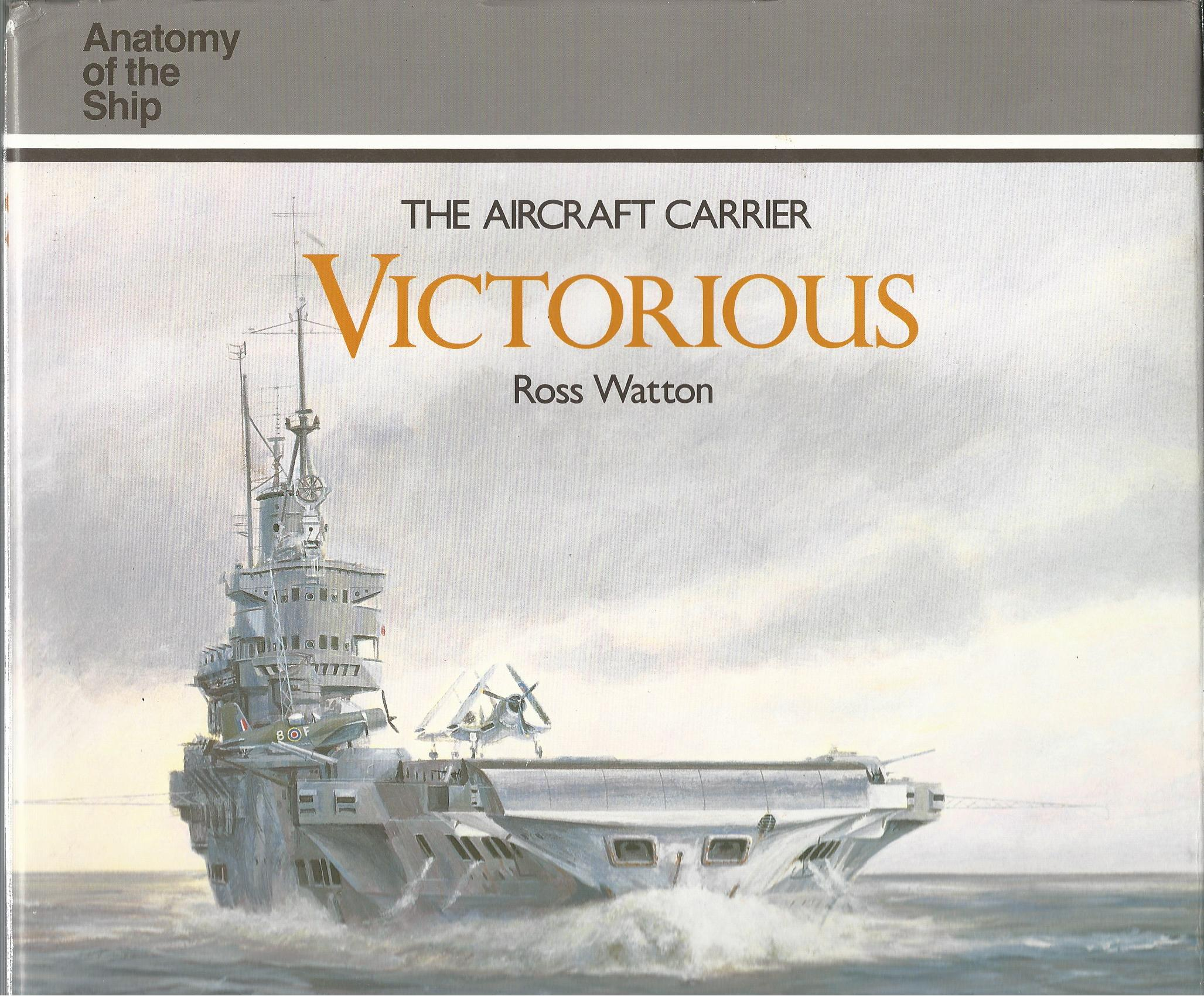 Image for The Aircraft Carrier Victorious (Anatomy of the Ship)