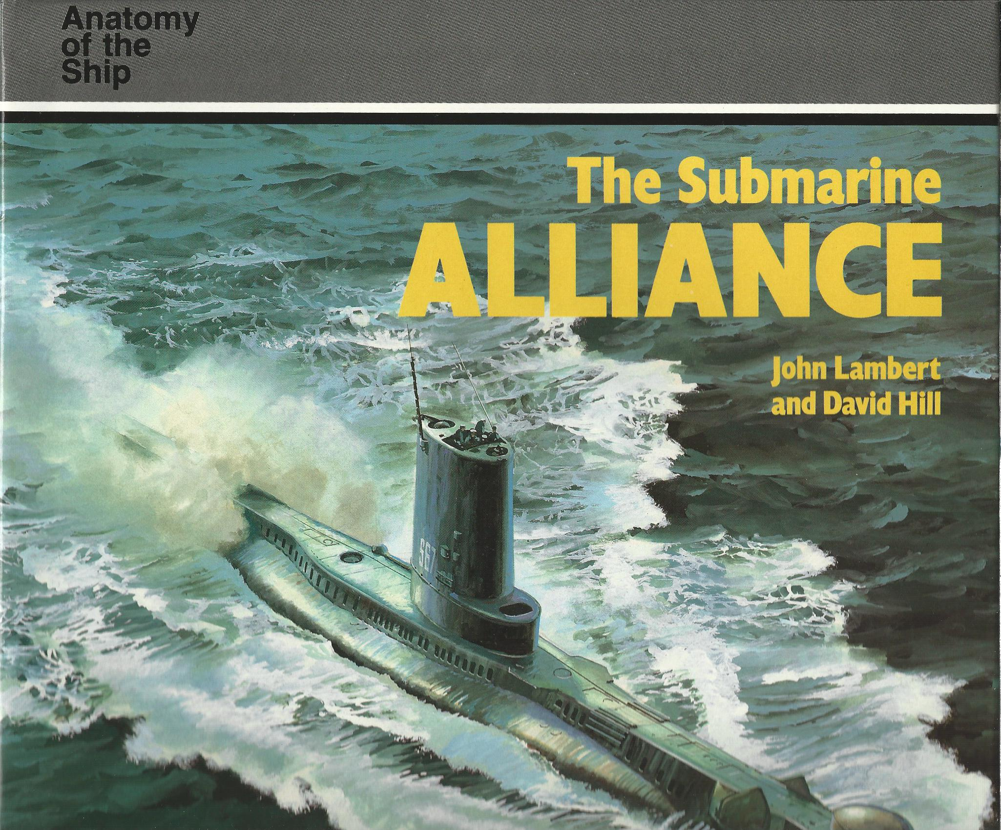 Image for The Submarine Alliance (Anatomy of the Ship Series)