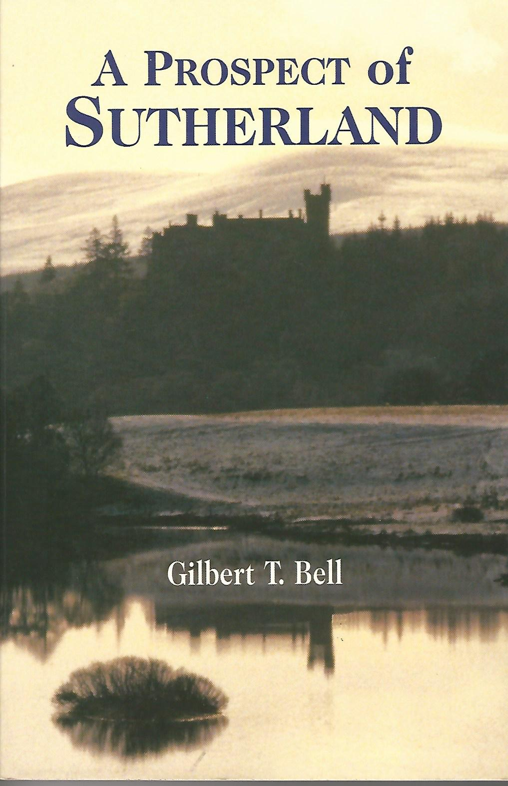 Image for A Prospect of Sutherland: The Building of a Castle and the Making of a Duchess.