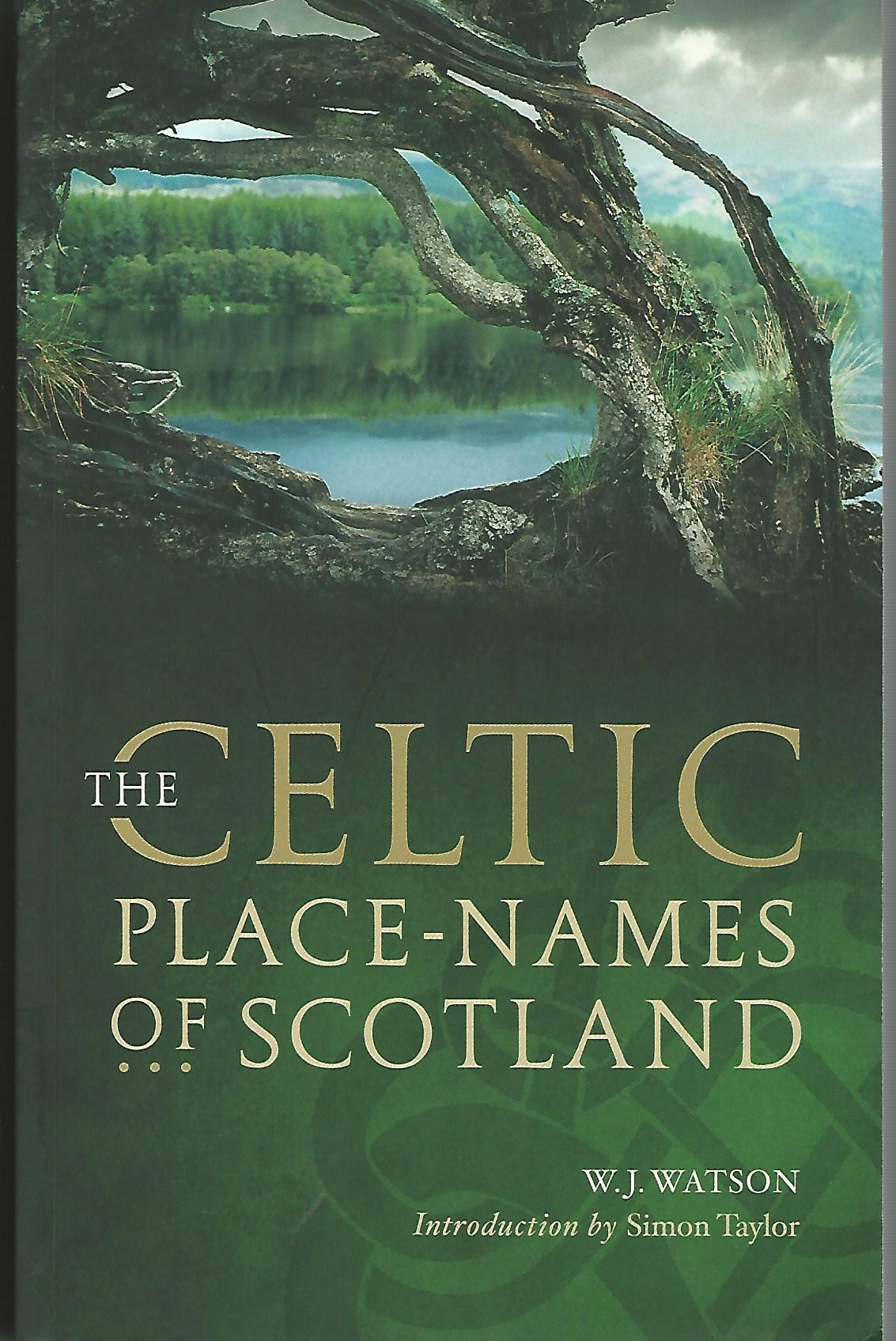 Image for The Celtic Place-Names of Scotland.