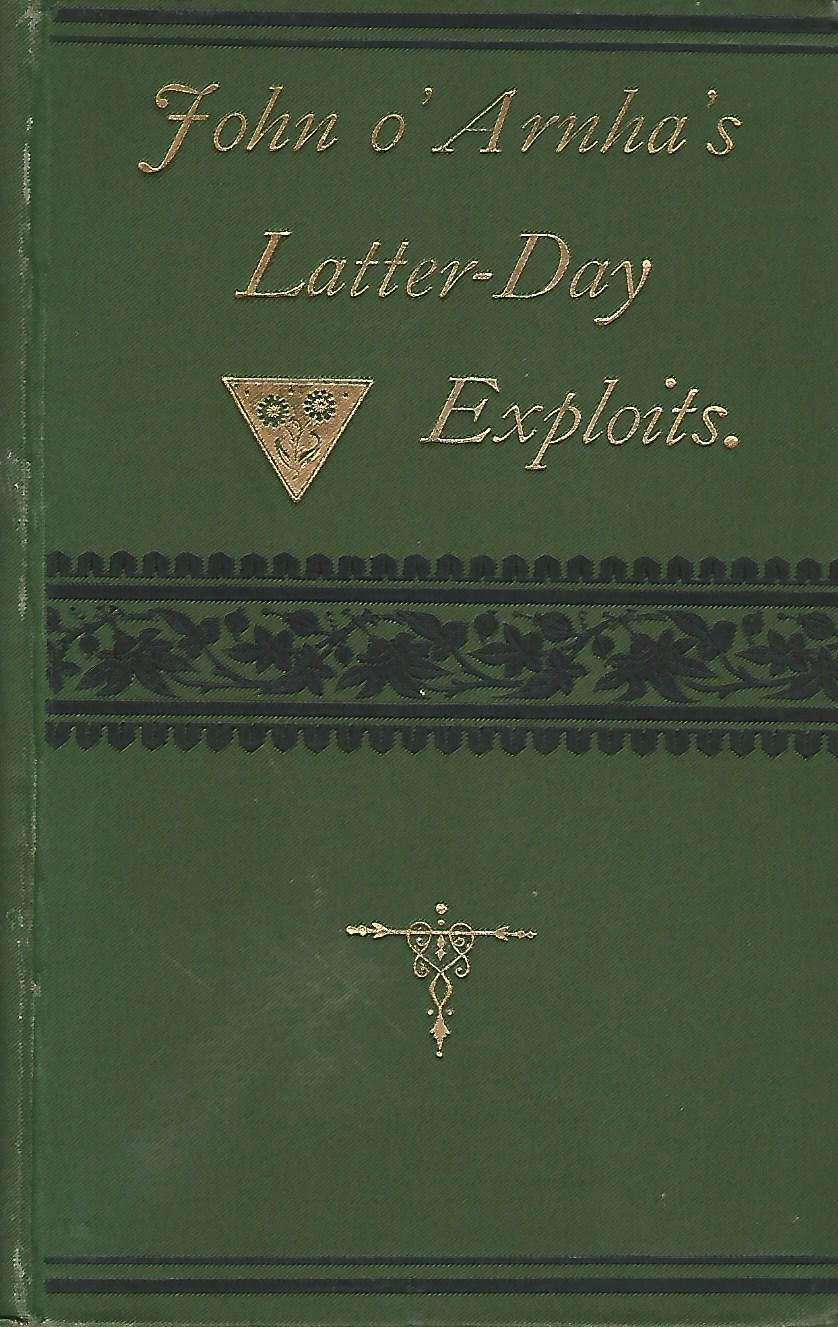 Image for John o' Arnha's Latter-day Exploits, and Other Poems.