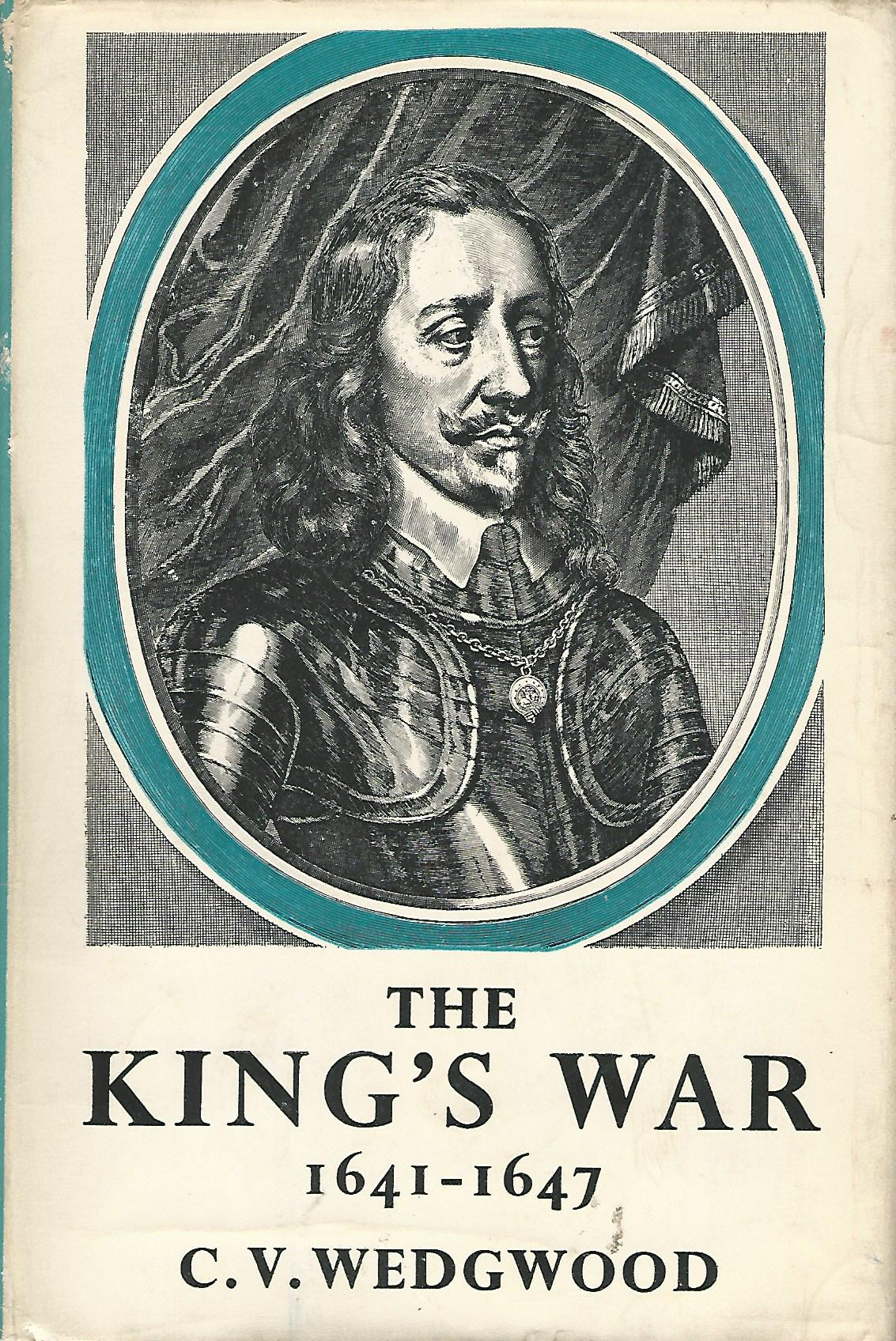 Image for The King's War 1641-1647.