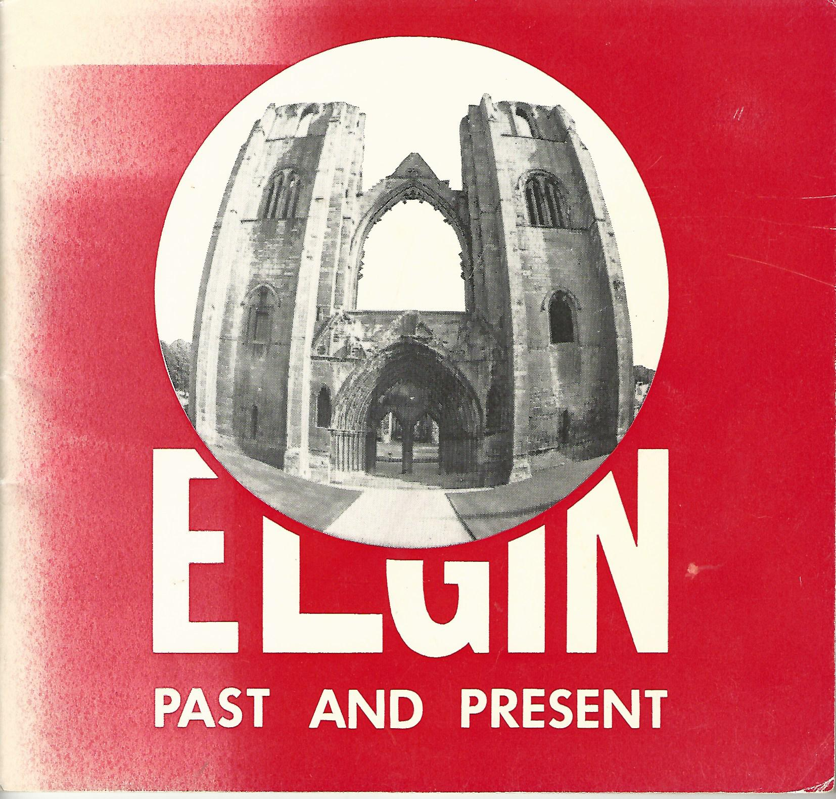 Image for Elgin Past & Present.