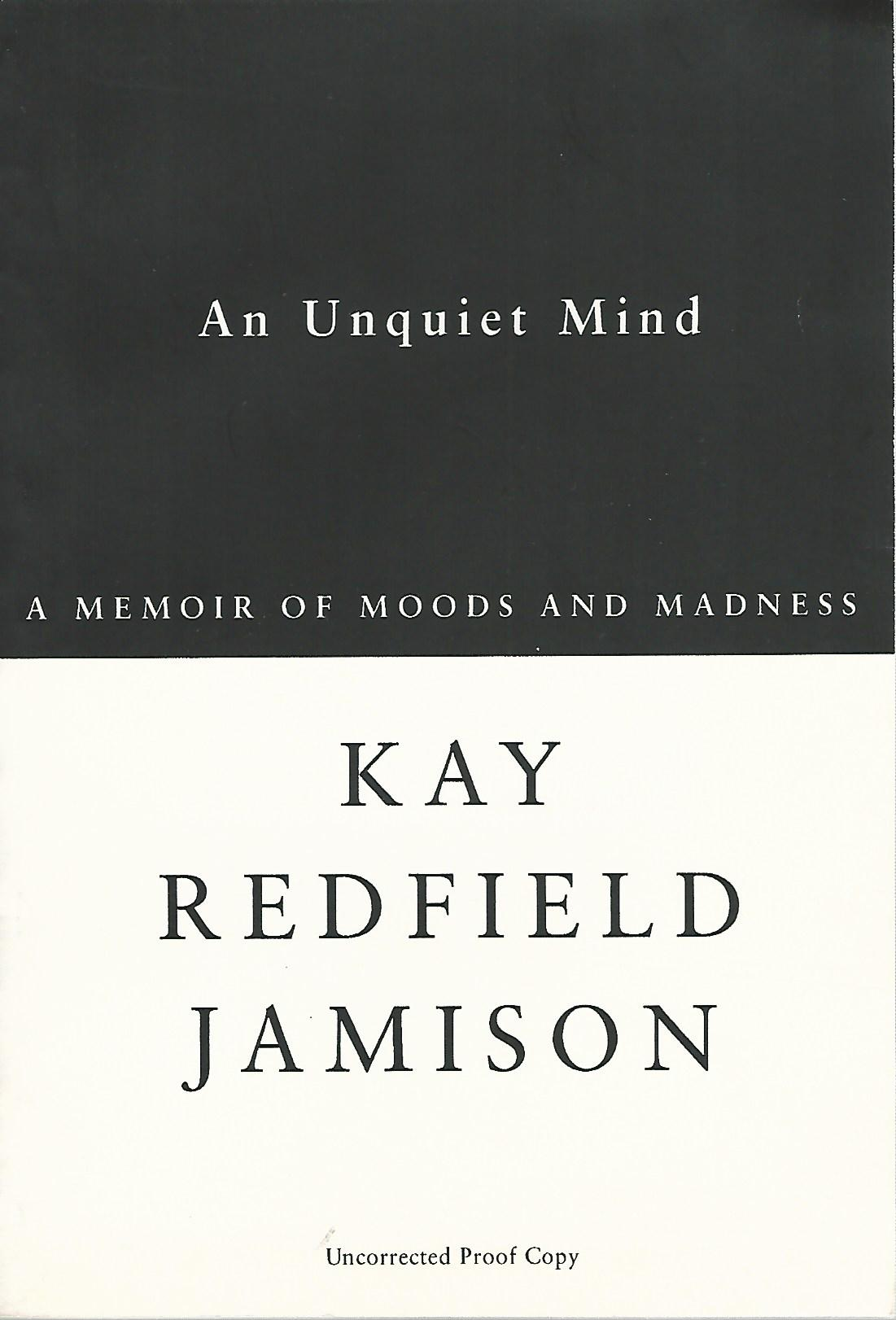 Image for An Unquiet Mind, a Memoir of Moods and Madness