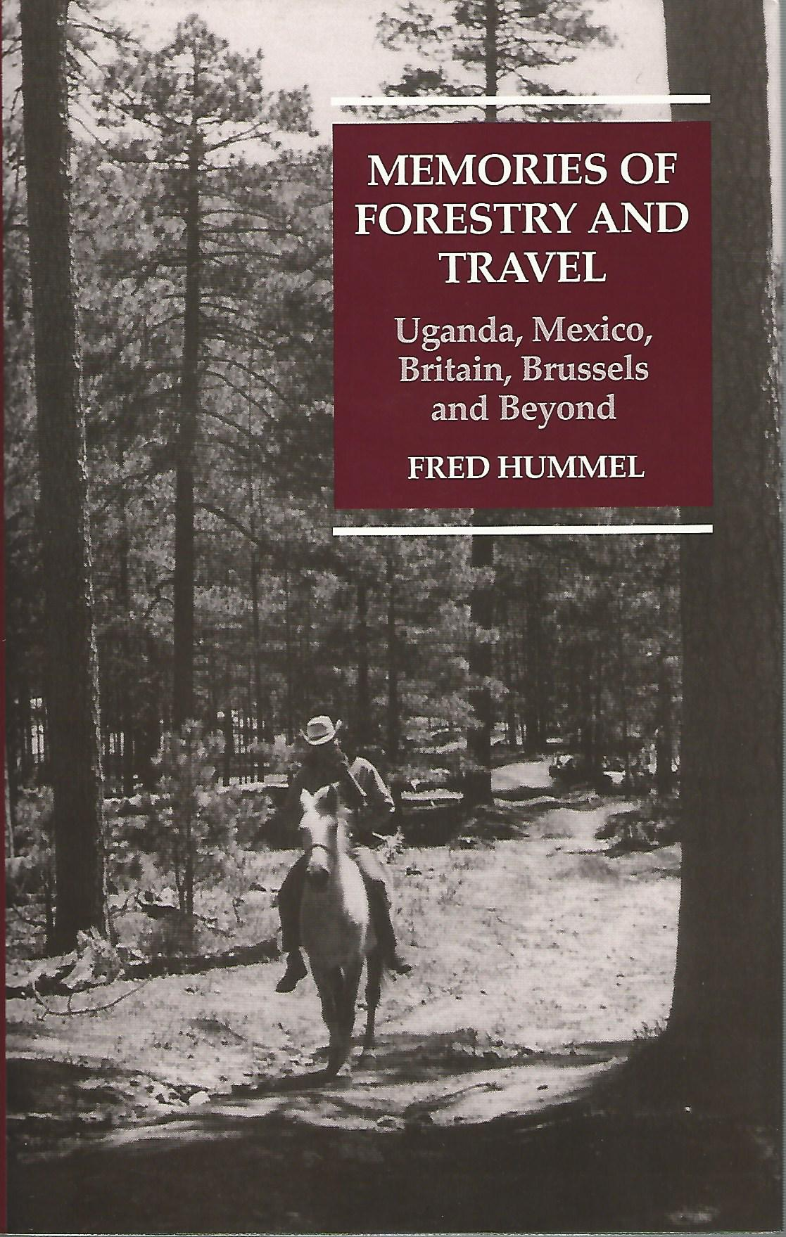 Image for Memories of Forestry and Travel: Uganda, Mexico, Britain, Brussels and Beyond (Radcliffe Press)