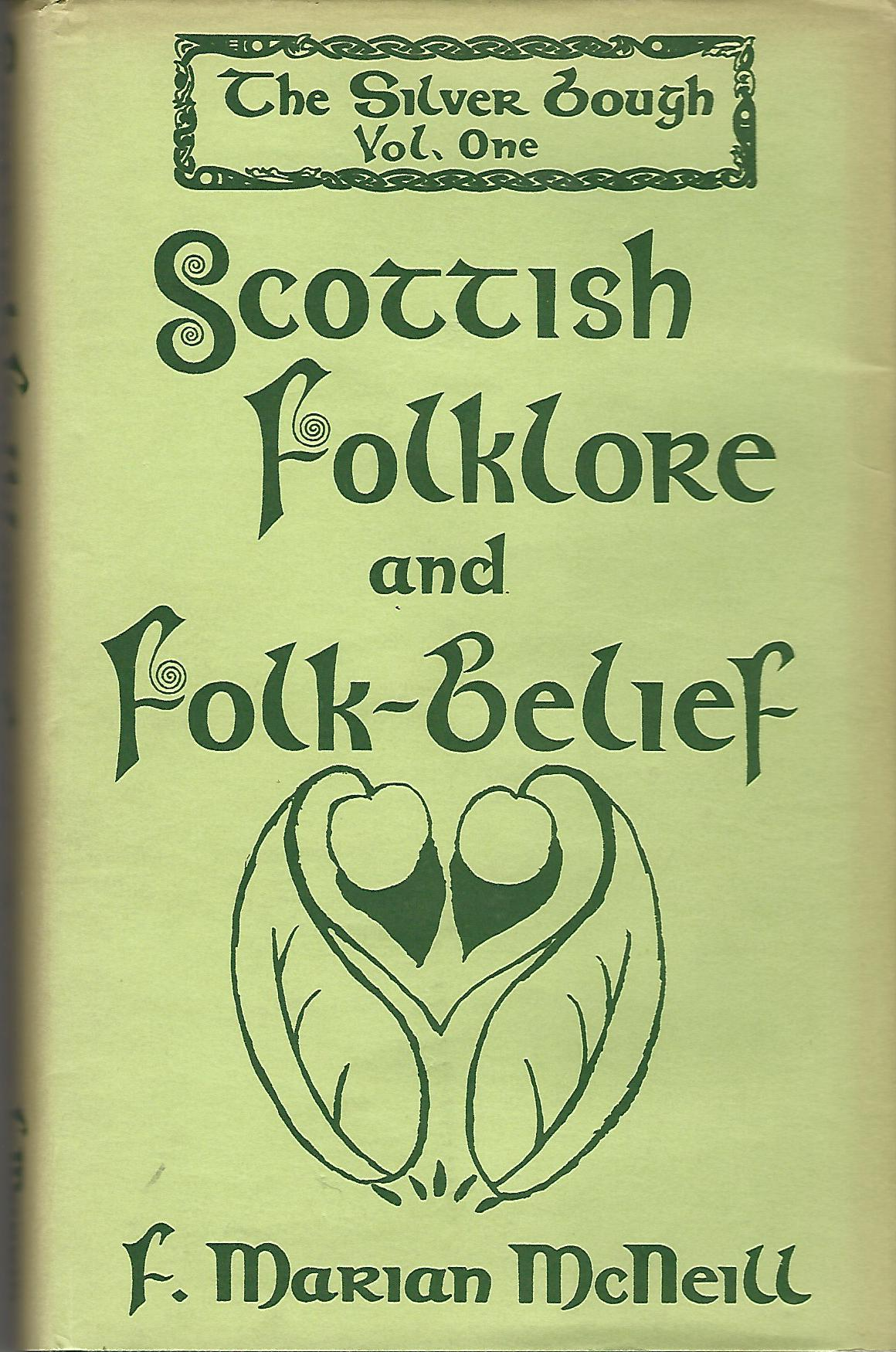 Image for The Silver Bough: Scottish Folklore and Folk-belief v. 1