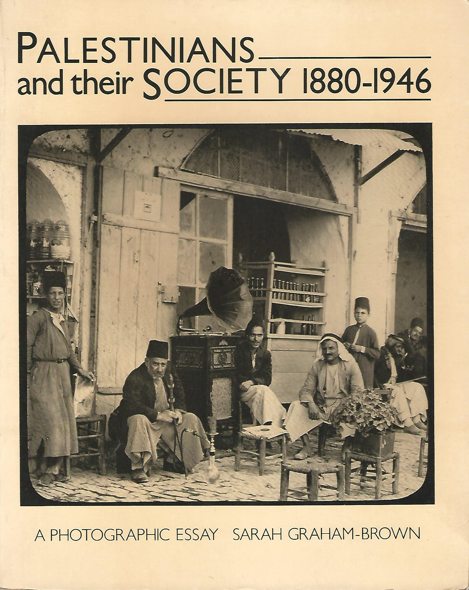 Image for Palestinians and Their Society, 1880-1946.