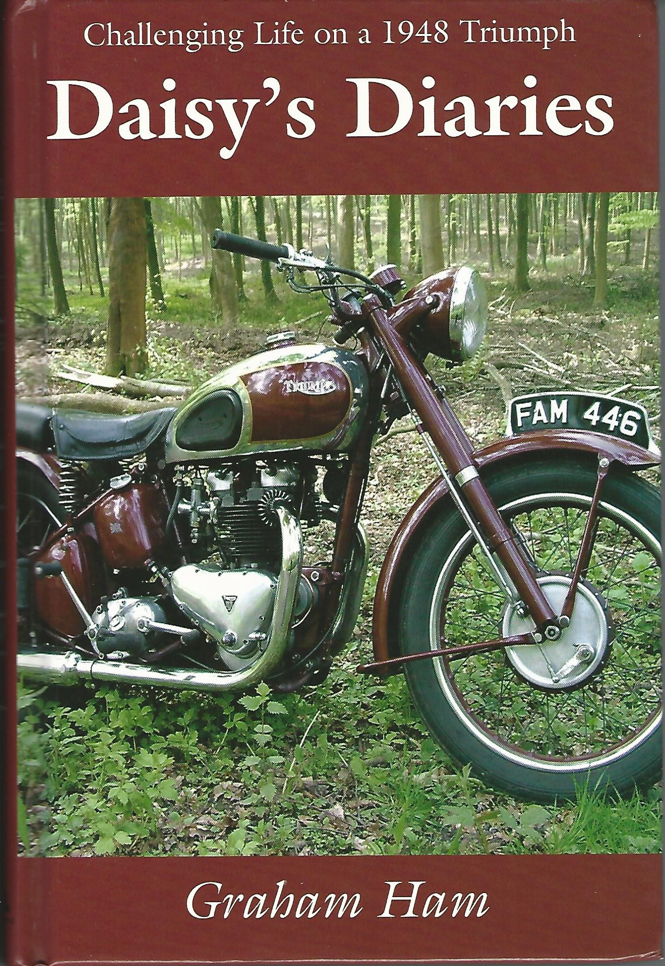 Image for Daisy's Diaries: Challenging Life on a 1948 Triumph