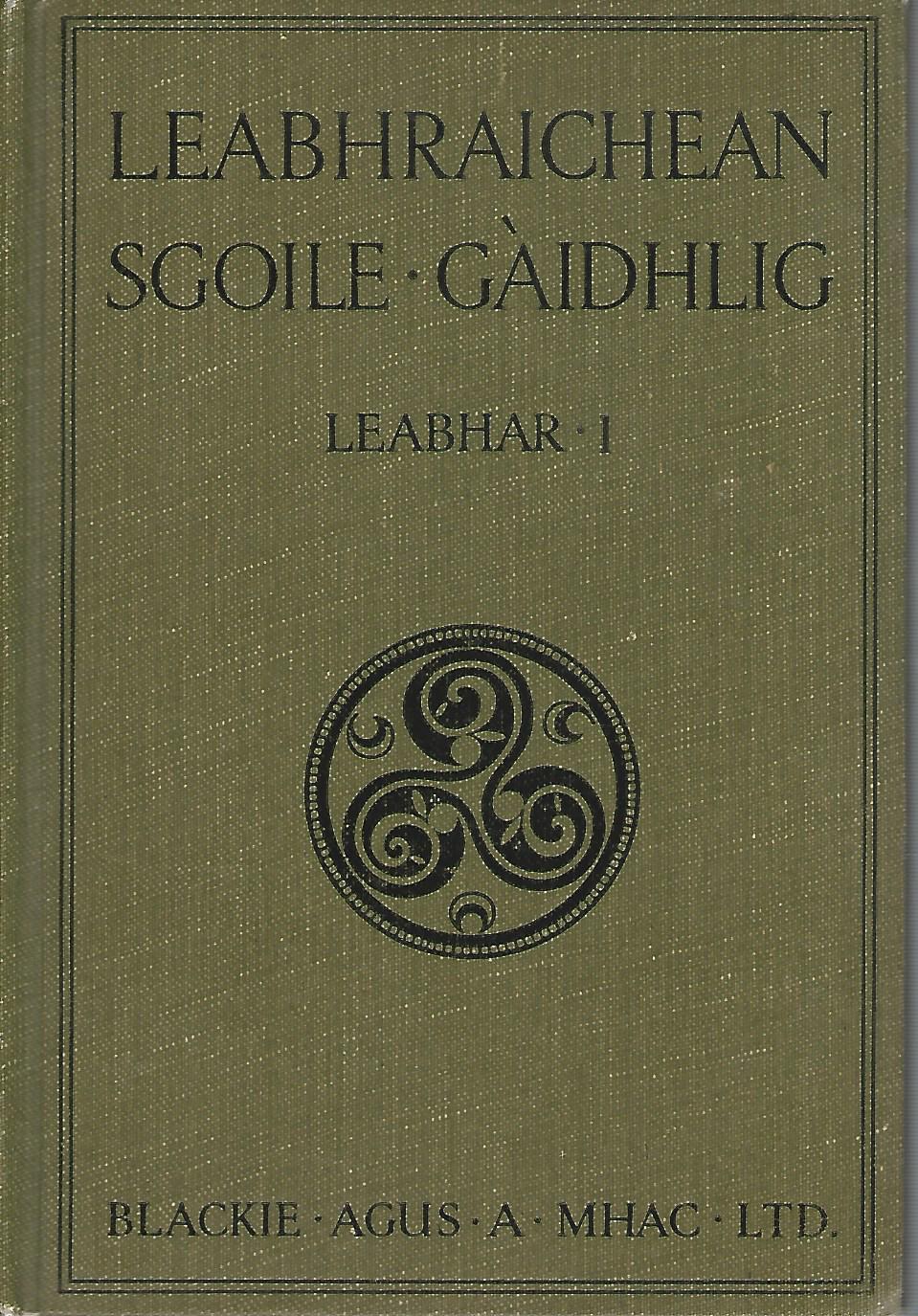 Leabhraichean Sgoile - Gaidhlig - Leabhar 1