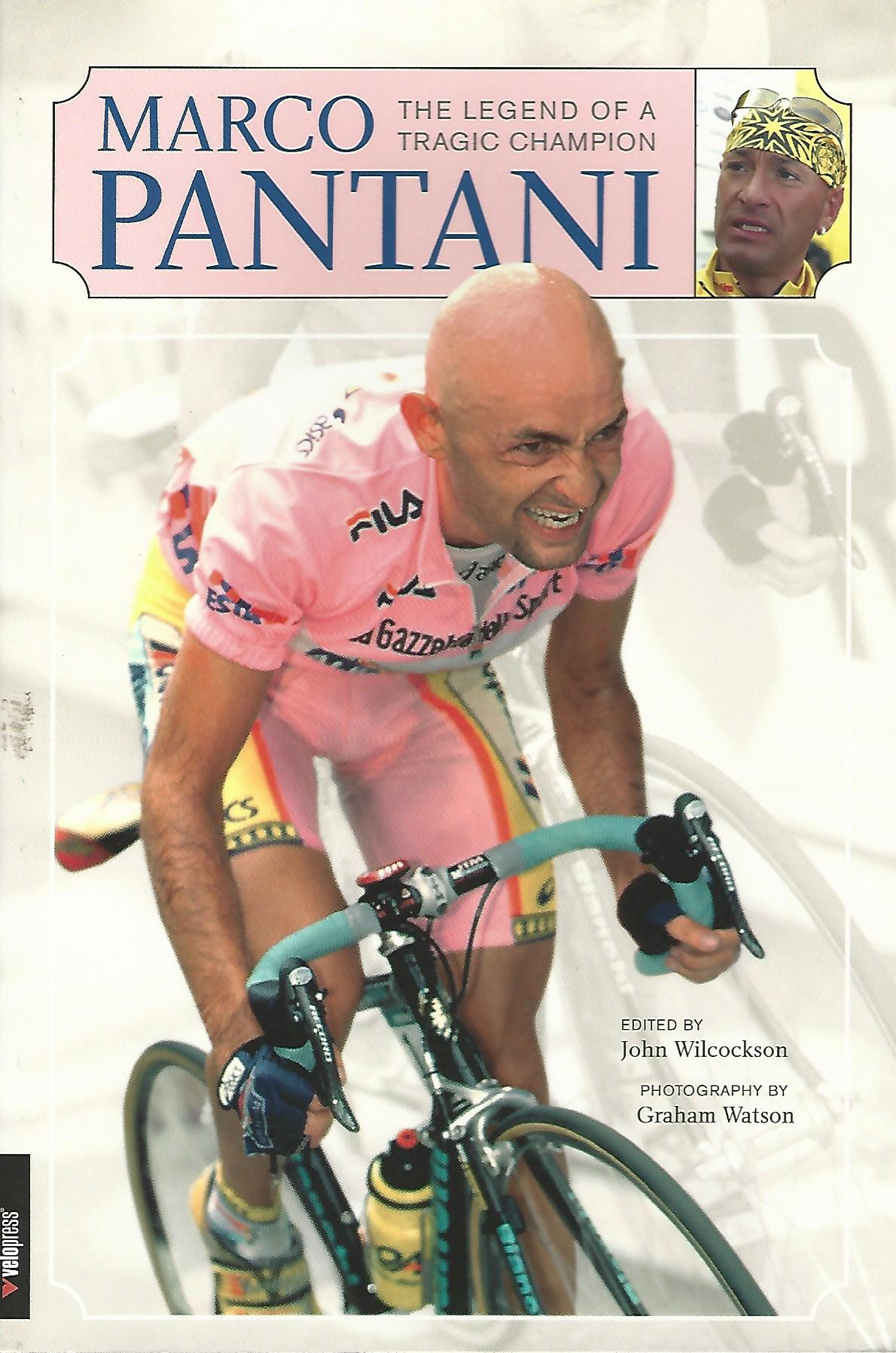Image for Marco Pantani: The Legend of a Tragic Champion.