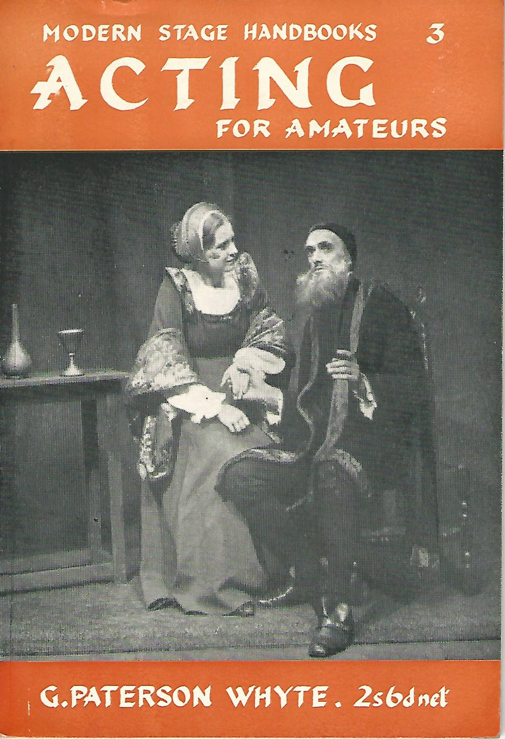 Image for Modern Stage handbooks: Acting for Amateurs. Number 3.