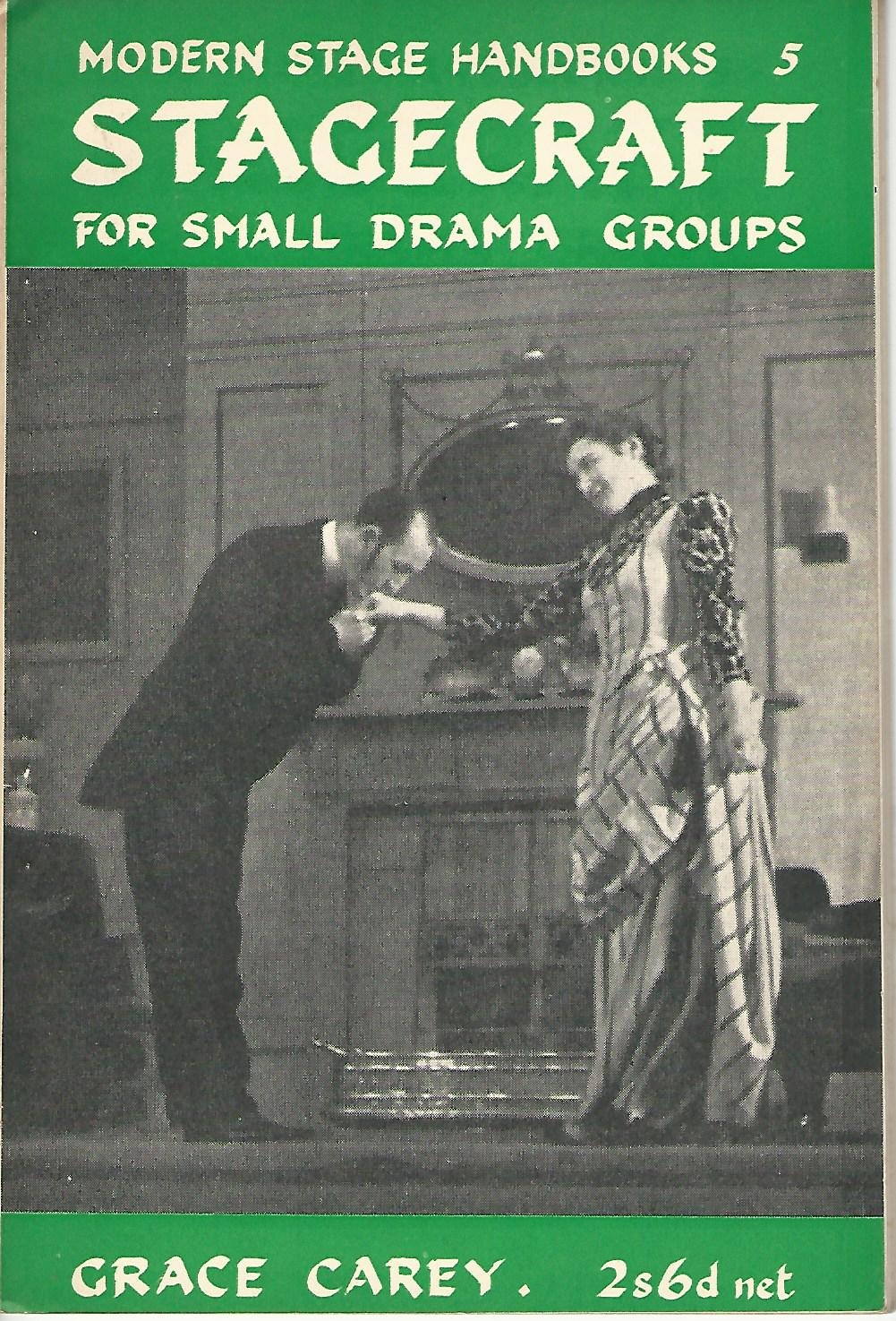 Image for Modern Stage handbooks: Stagecraft for Small Drama Groups. Number 5.