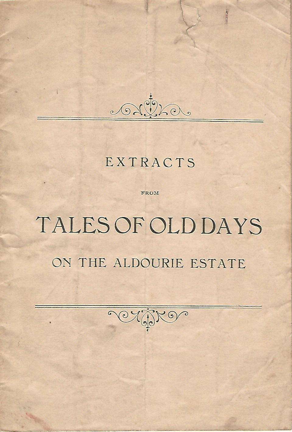 Image for Extracts from Tales of Old days on the Aldourie Estate.