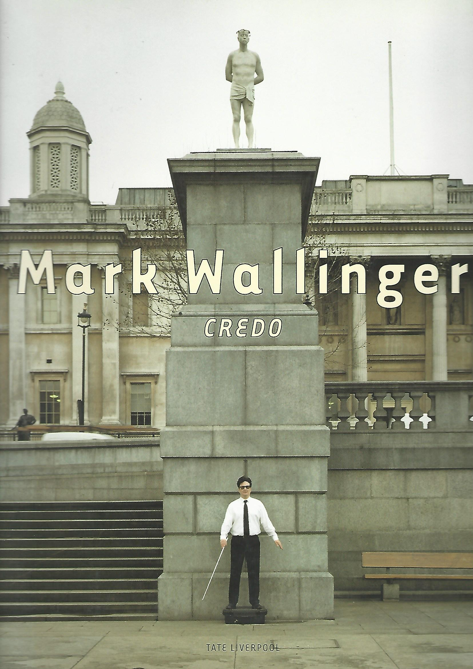 Image for Mark Wallinger: Credo.