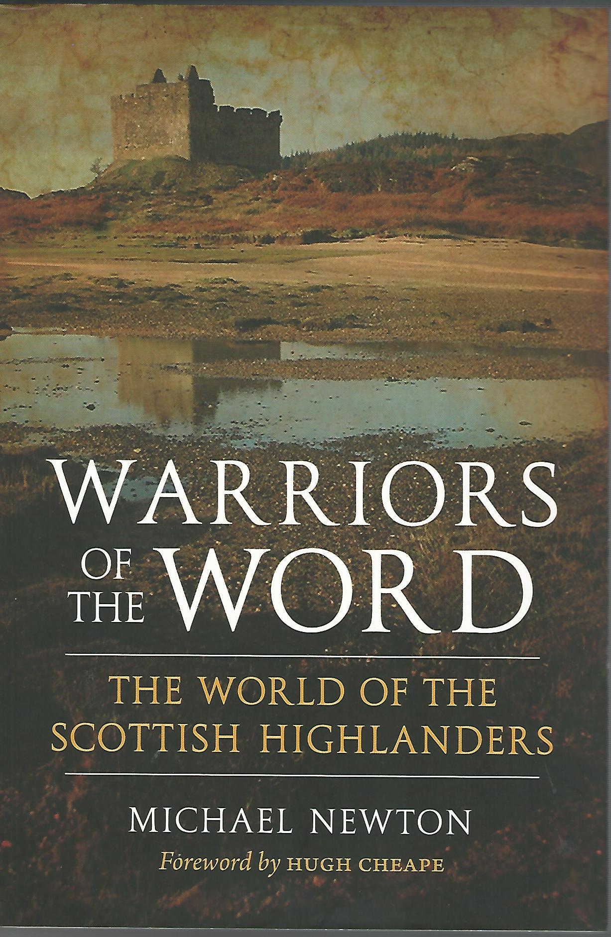 Image for Warriors of the Word: The World of the Scottish Highlanders.