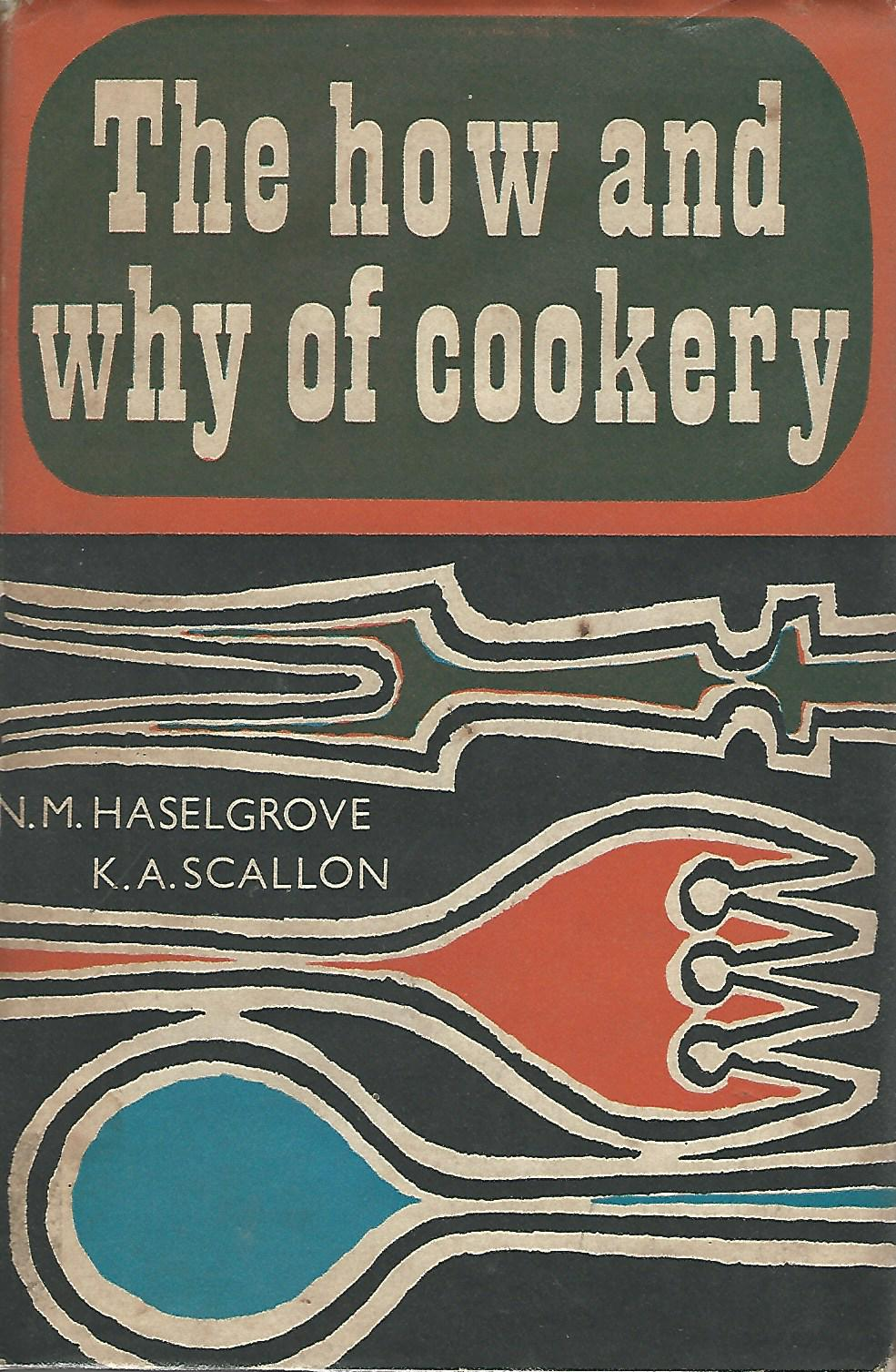Image for The How and Why of Cookery.