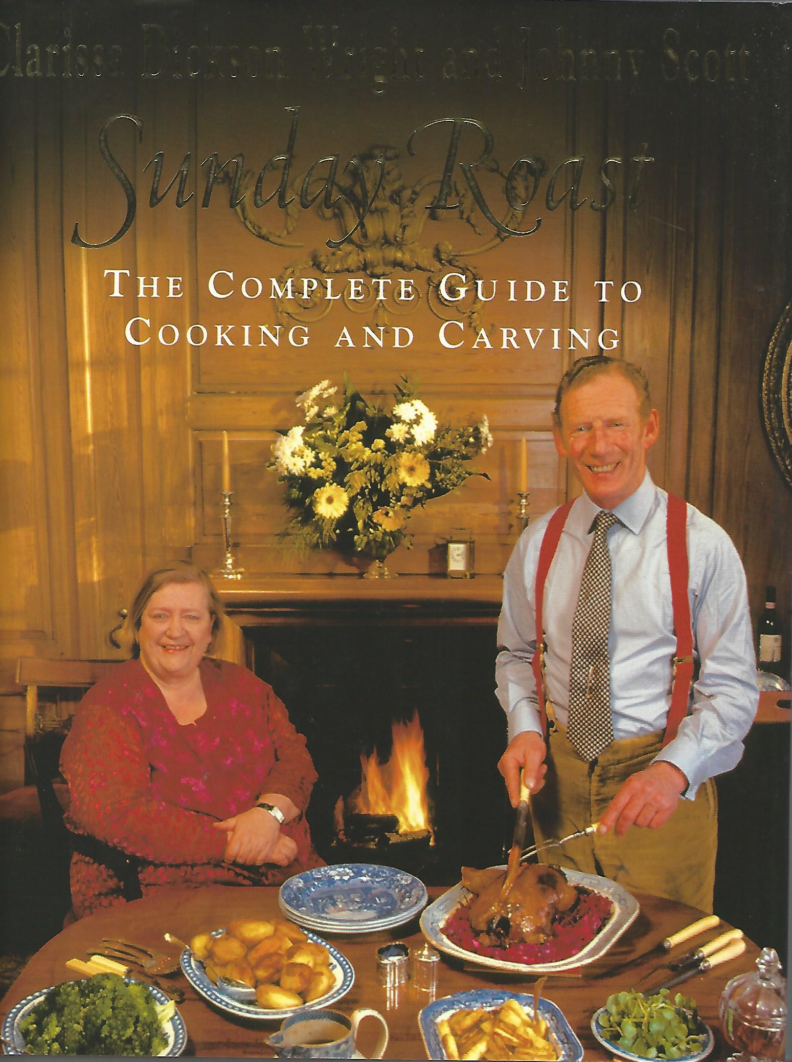 Image for Sunday Roast: The Complete Guide to Cooking and Carving.