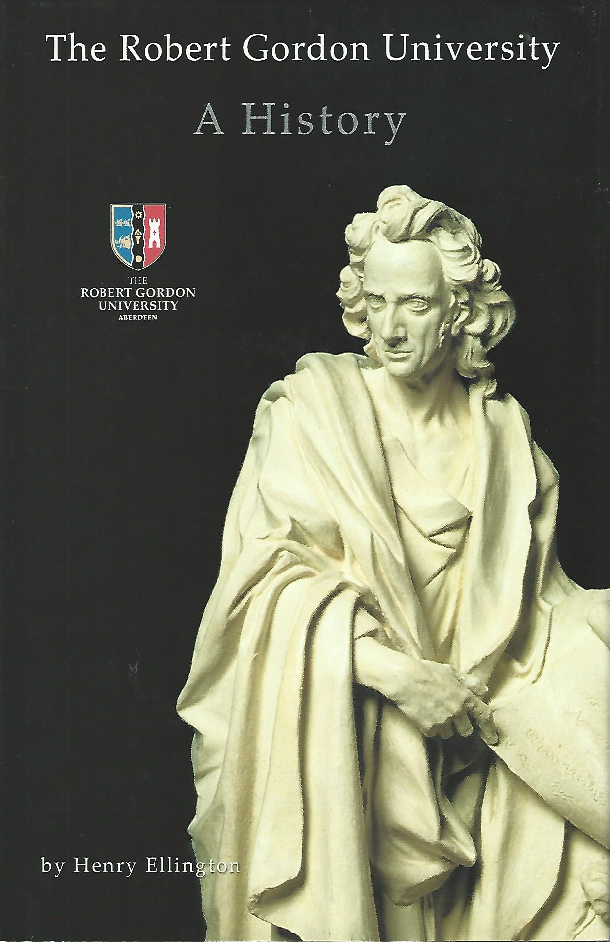 Image for The Robert Gordon University - a History.