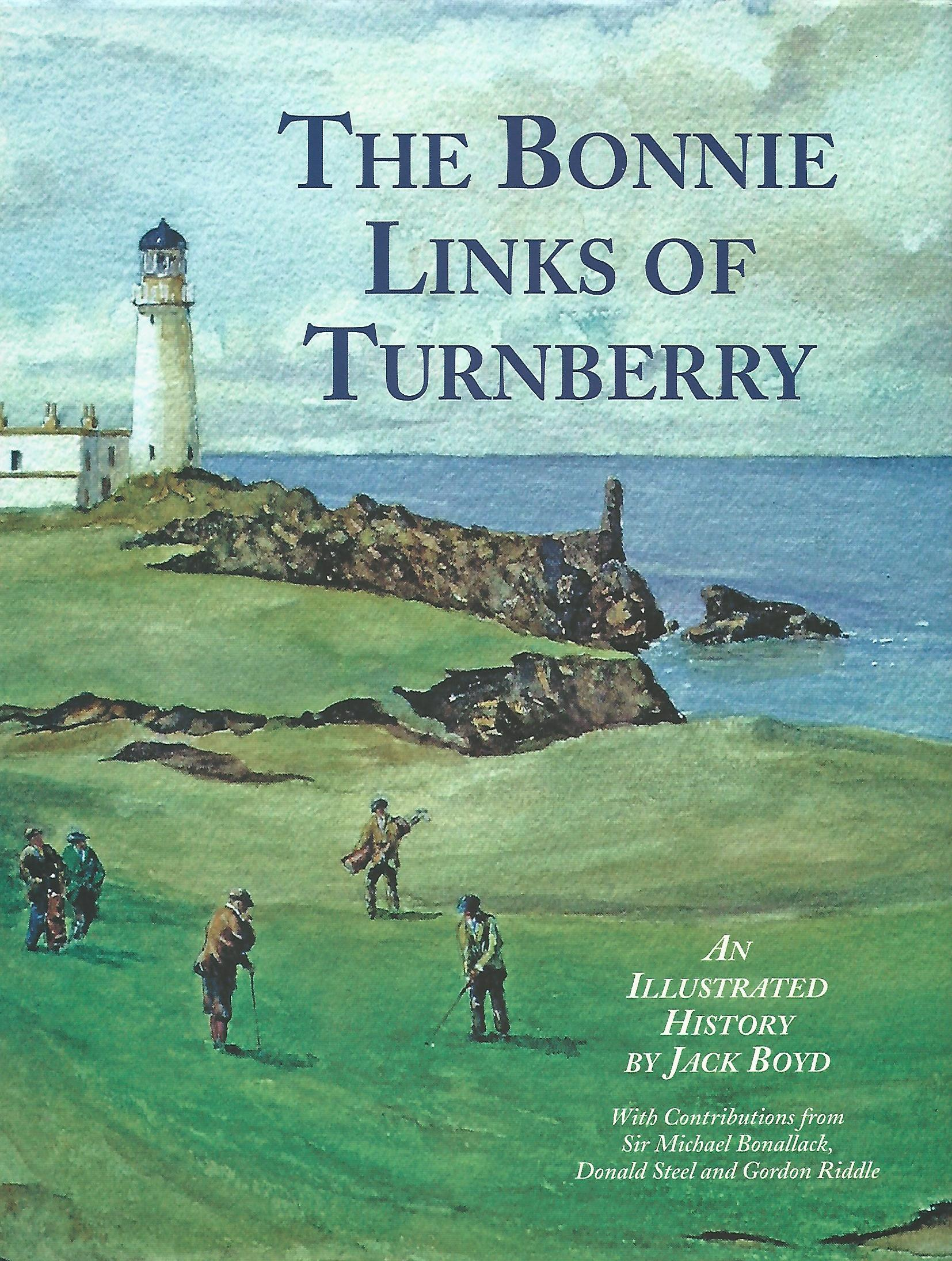 Image for The Bonnie Links of Turnberry: An Illustrated History