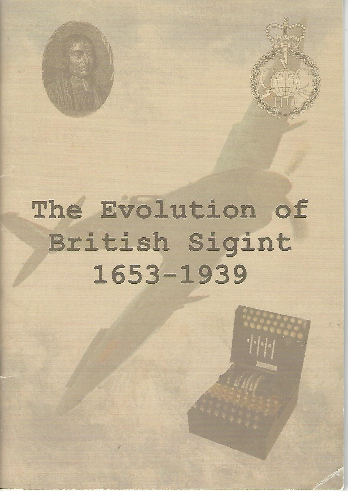 Image for The Evolution of British Sigint 1653 - 1939.