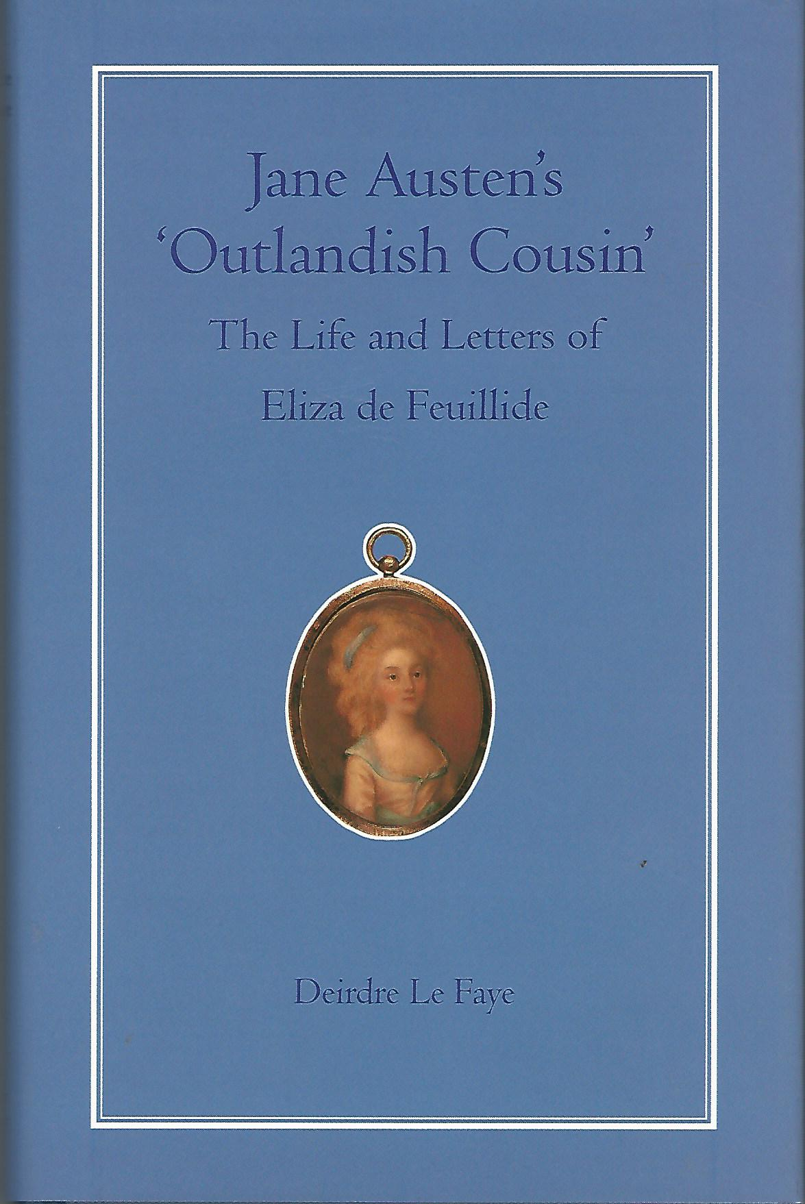 Image for Jane Austen's Outlandish Cousin: The Life and Letters of Elliza De Feuillide