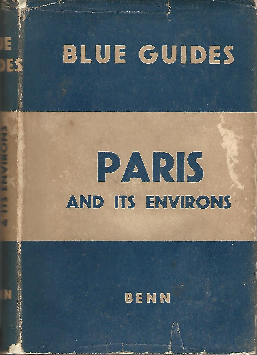 Image for The Blue Guides Paris and its Environs.