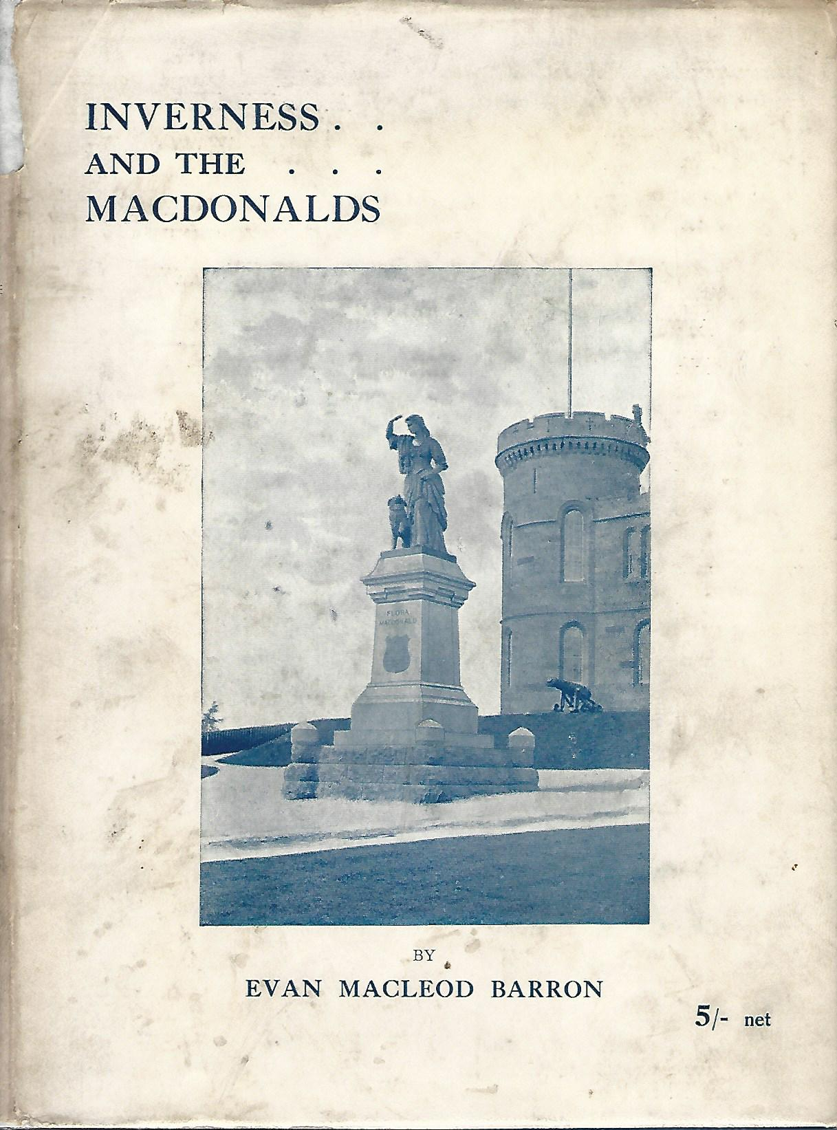 Image for Inverness and the MacDonalds.