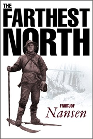 Image for Farthest North: The Voyage and Exploration of the Fram 1893-96