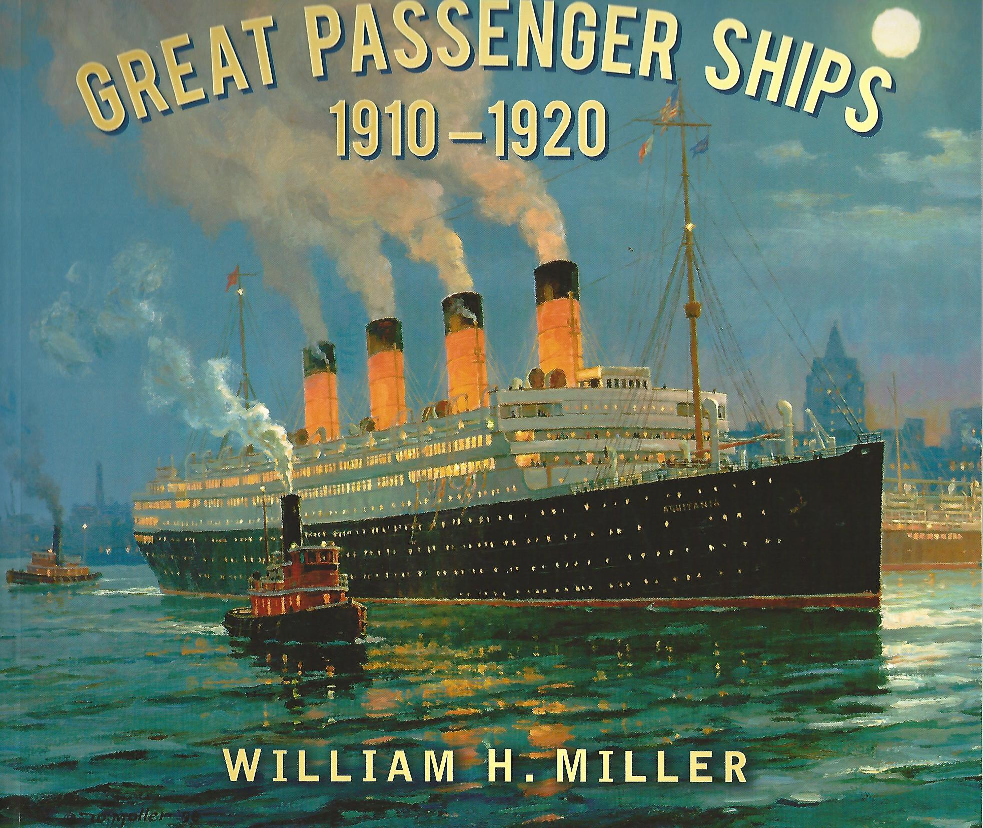 Image for Great Passenger Ships 1910 -1920.
