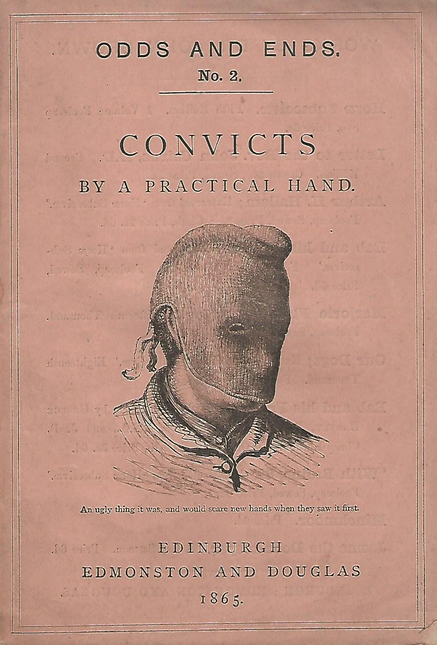 Image for Odds and Ends No. 2: Convicts by a Practical Hand.