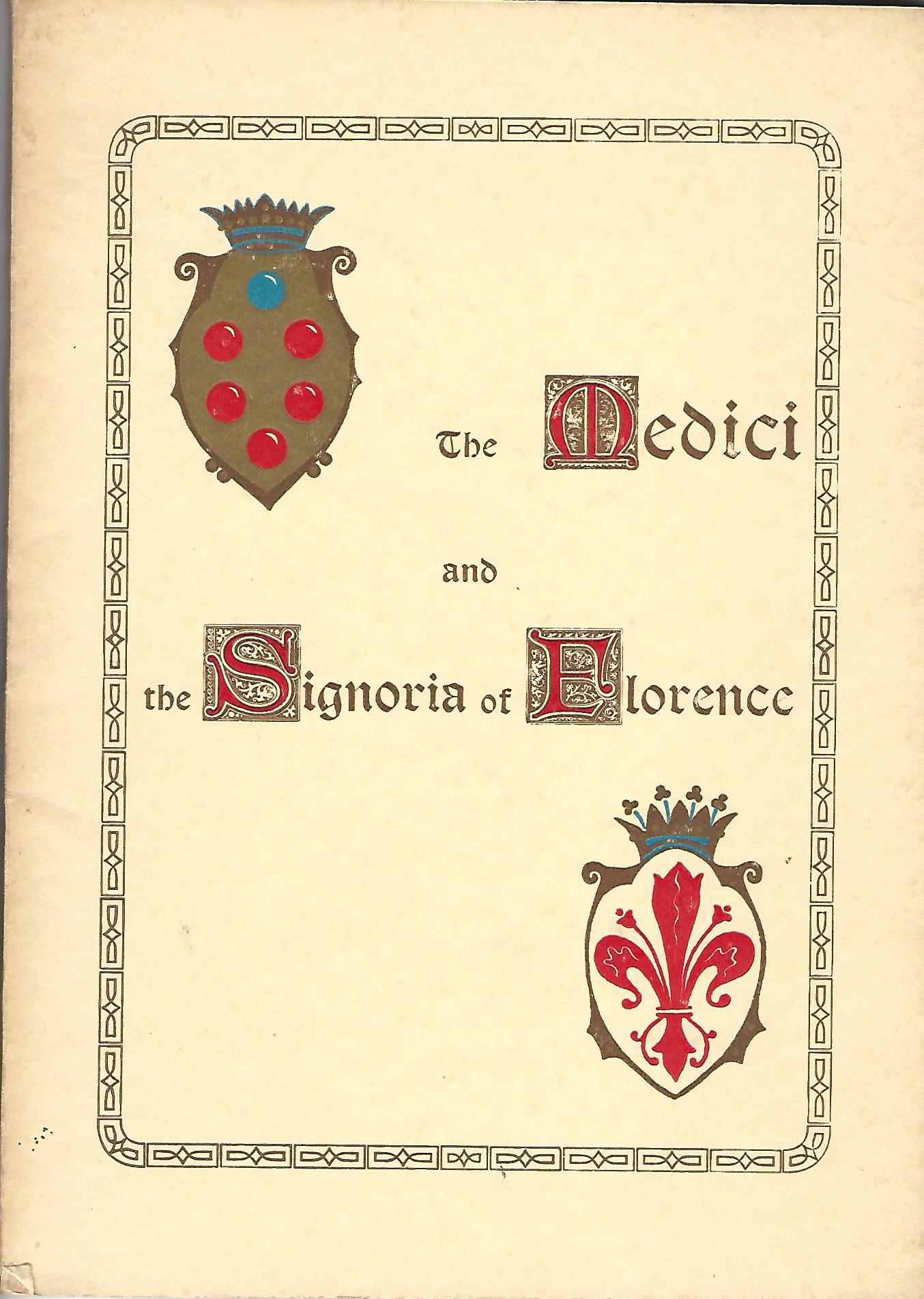 Image for The Medici and the Signoria of Florence.