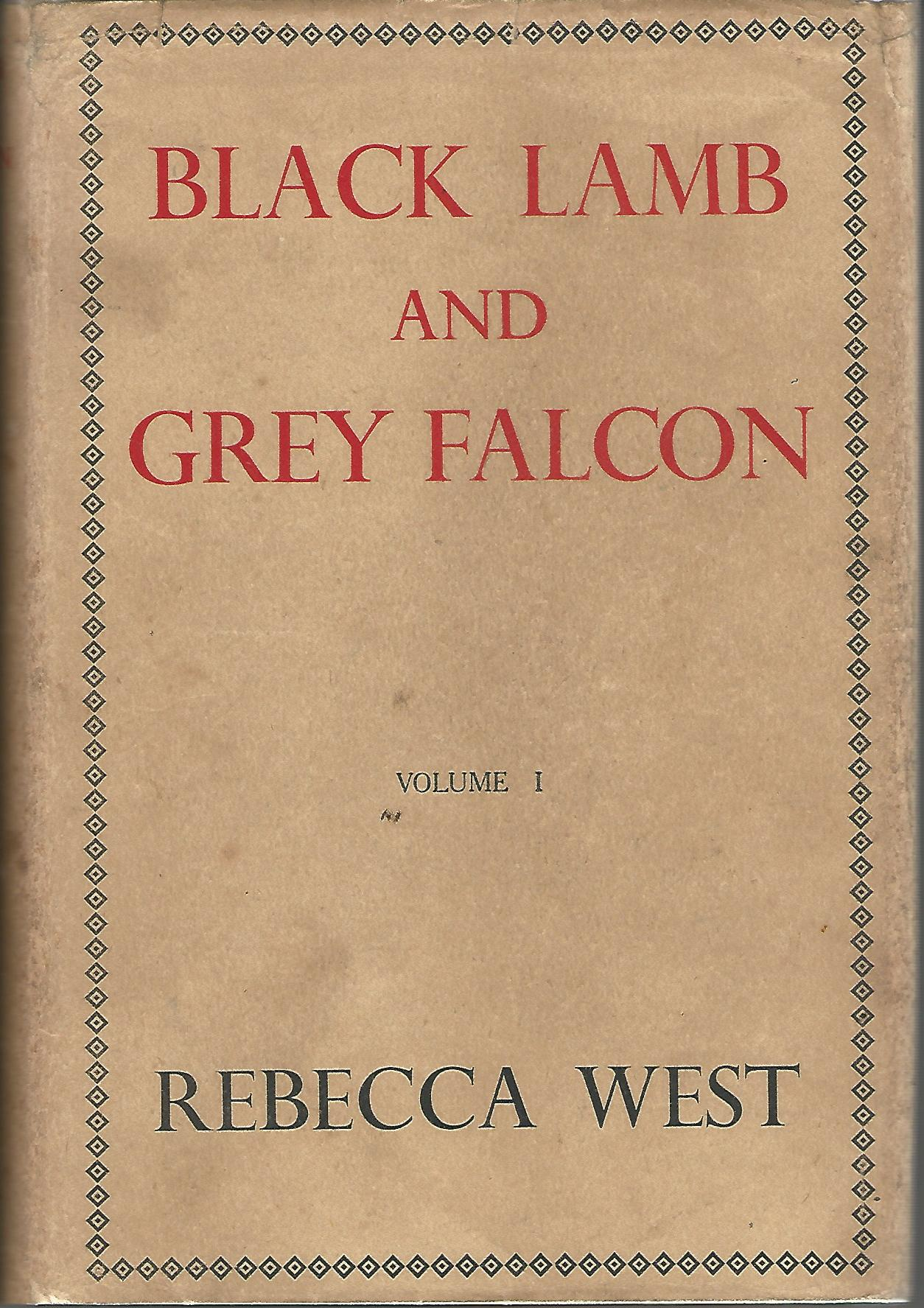 Image for Black Lamb and Grey Falcon. Volumes 1 and 2.