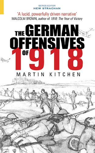 Image for The German Offensives of 1918
