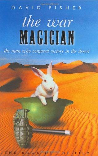 Image for The War Magician: The Man Who Conjured Victory in the Desert