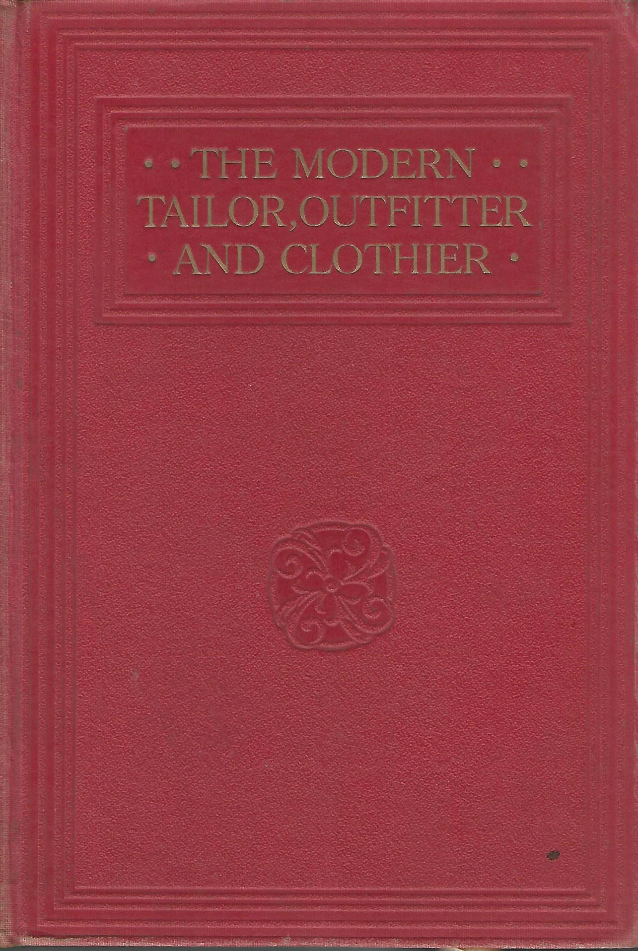 Image for The Modern Tailor, Outfitter and Clother.