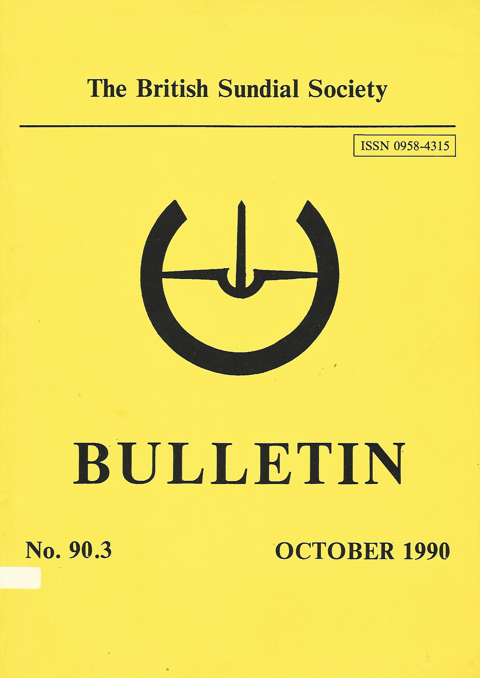 Image for The British Sundial Society Bulletin No 90.3 October 1990.