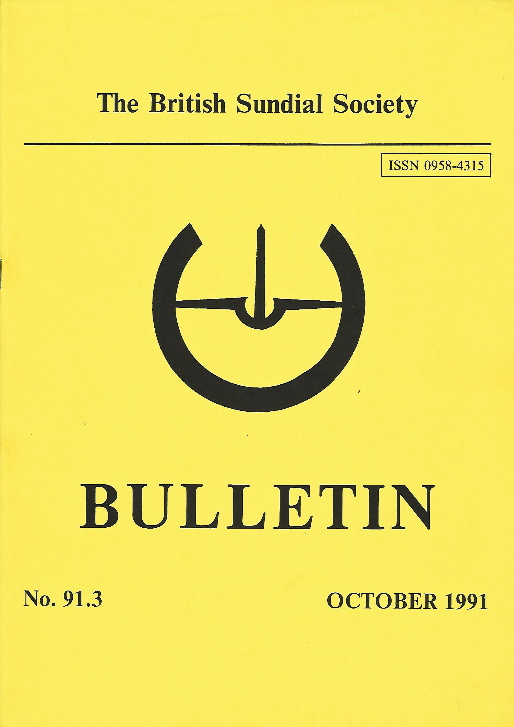 Image for The British Sundial Society Bulletin No. 91.3, October 1991.