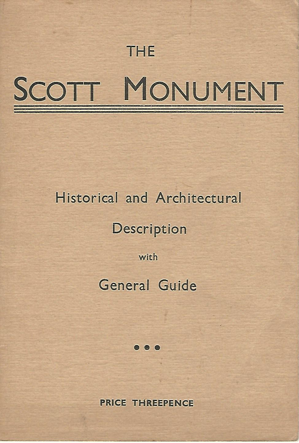 Image for The Scott Monument. Historical and Architectural Description.