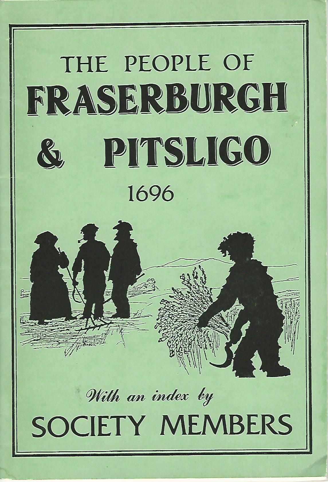 Image for The People of Fraserburgh & Pitsligo 1696.
