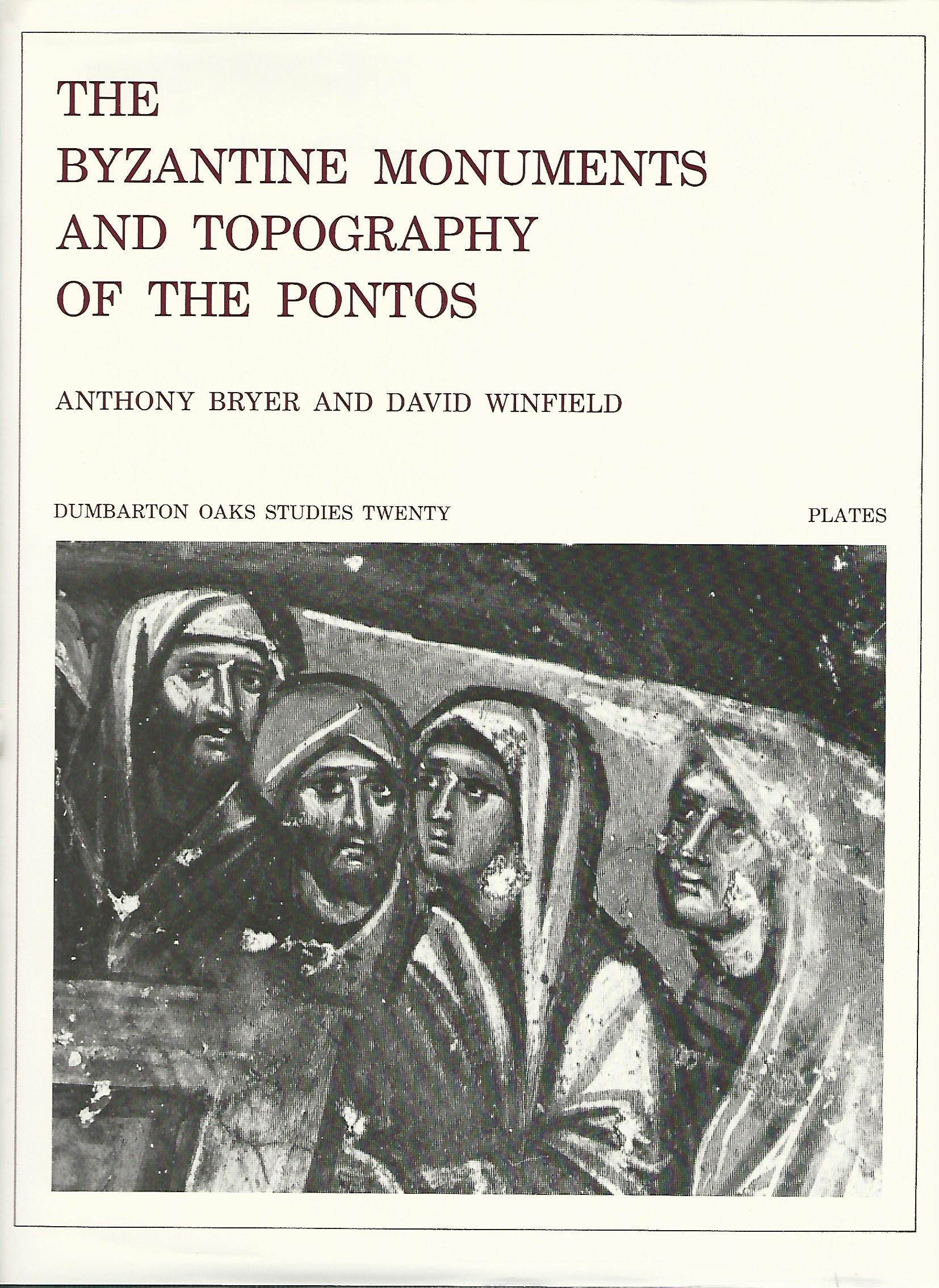 Image for Byzantine Monuments and Topography of the Pontos (Dumbarton Oaks Studies,20) Two Volume Set.