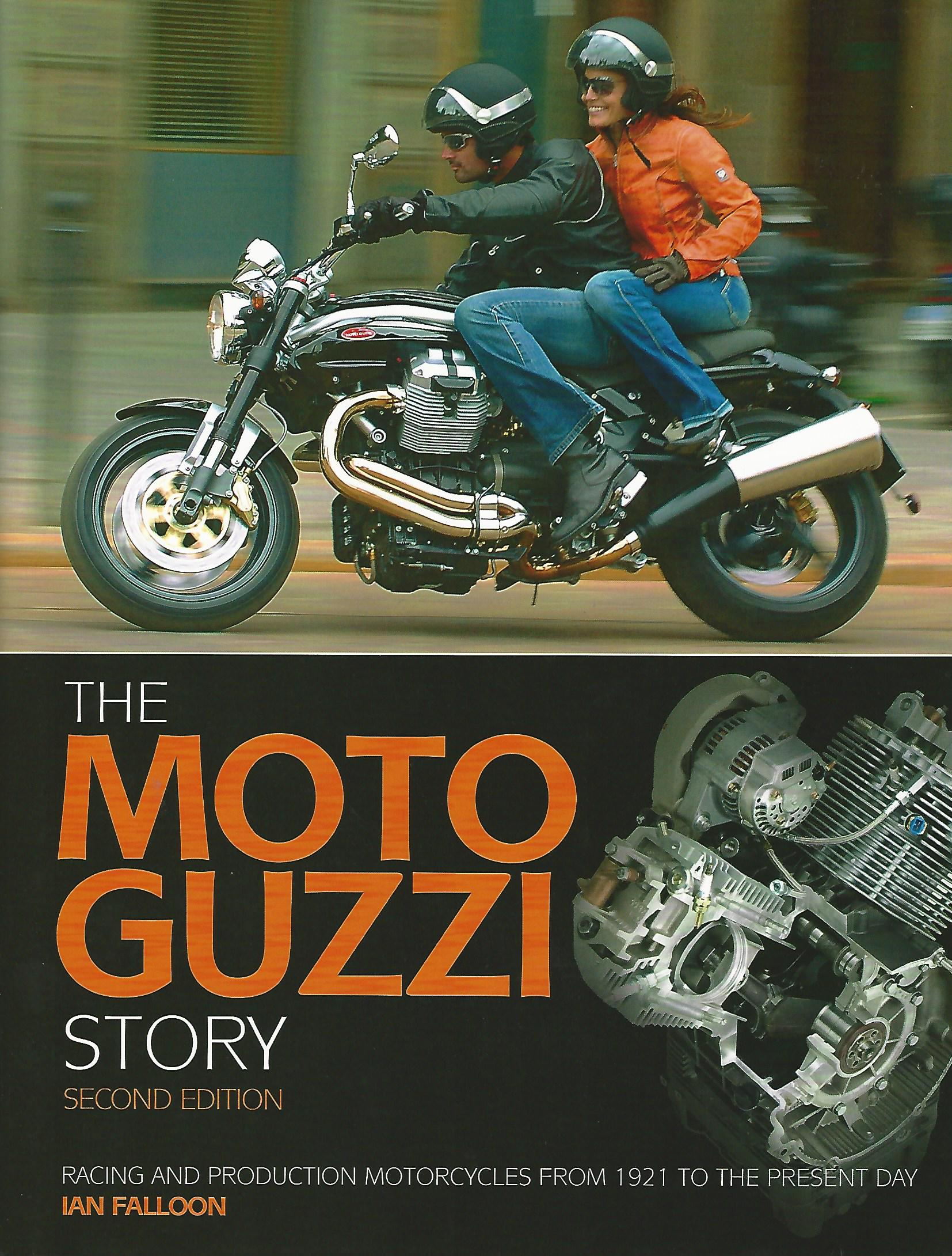 Image for The Moto Guzzi Story: Racing and production models from 1921 to the present day.