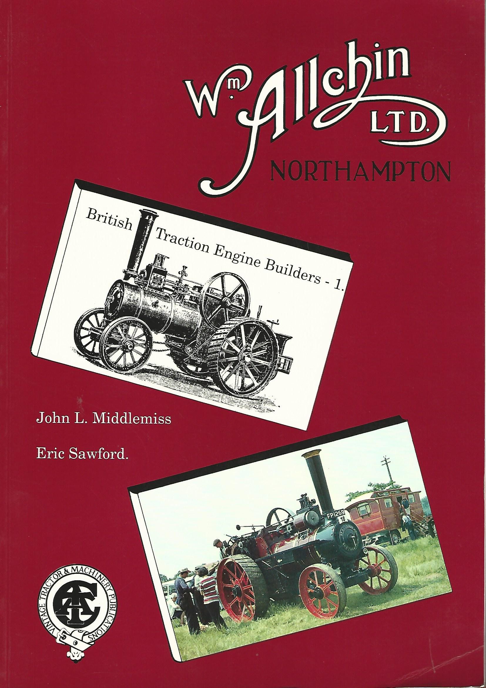 Image for William Allchin Ltd. British Traction Engine Builders.