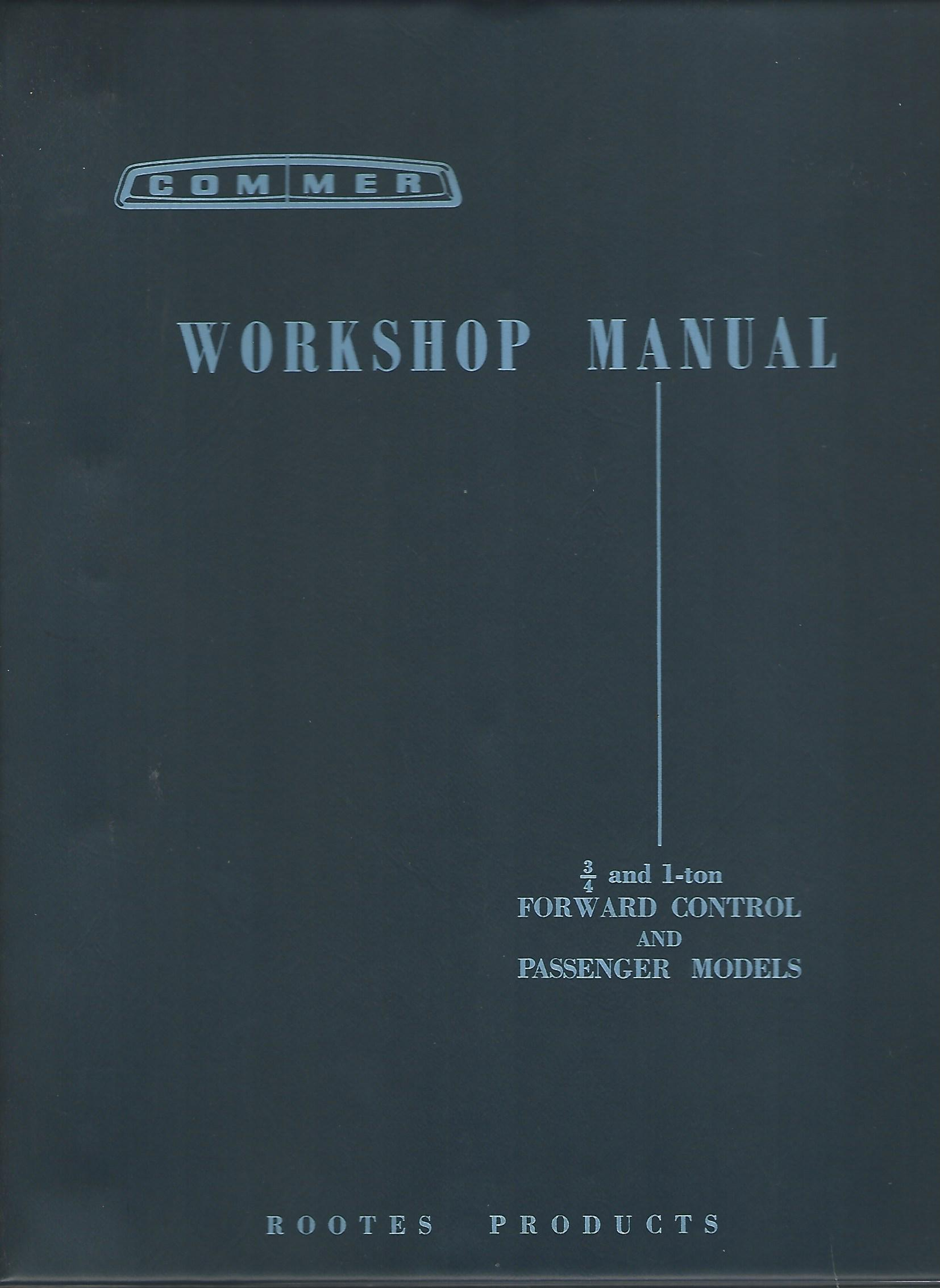 Image for Workshop Manual Supplement for 3/4 ton Series II and IIA and 1-ton 2500 series Forward Control and Passenger Models.