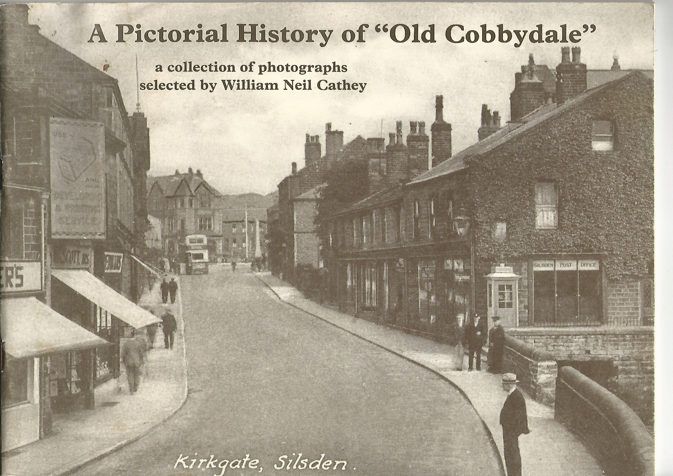 Image for A Pictorial History of 'Old Cobbydale'.
