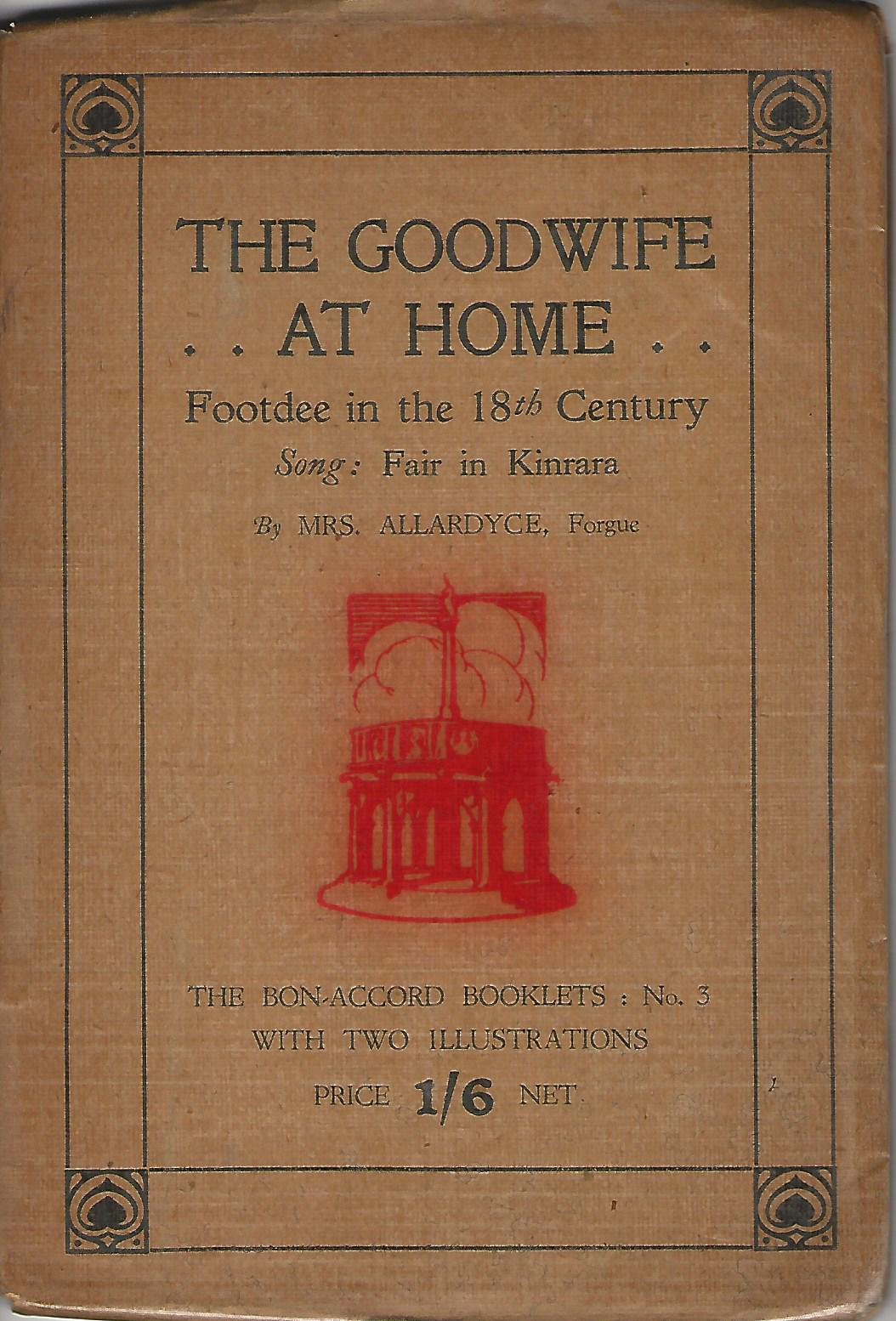 Image for The Goodwife at Home: Footdee in the 18th Century.